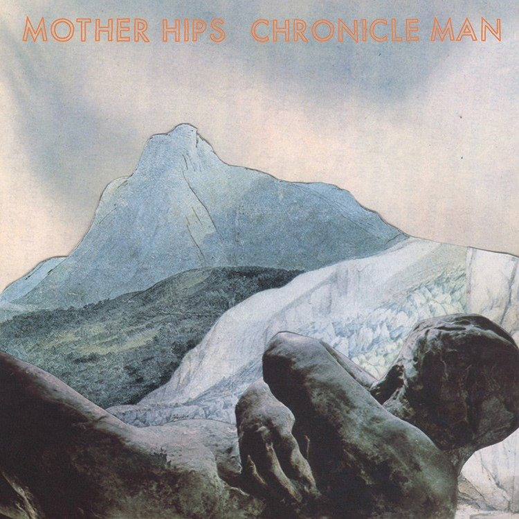 The Mother Hips | Chronicle Man | New Music Review