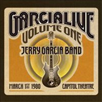 GarciaLive Volume 1: Capitol Theatre, 3/1/80 | Preview