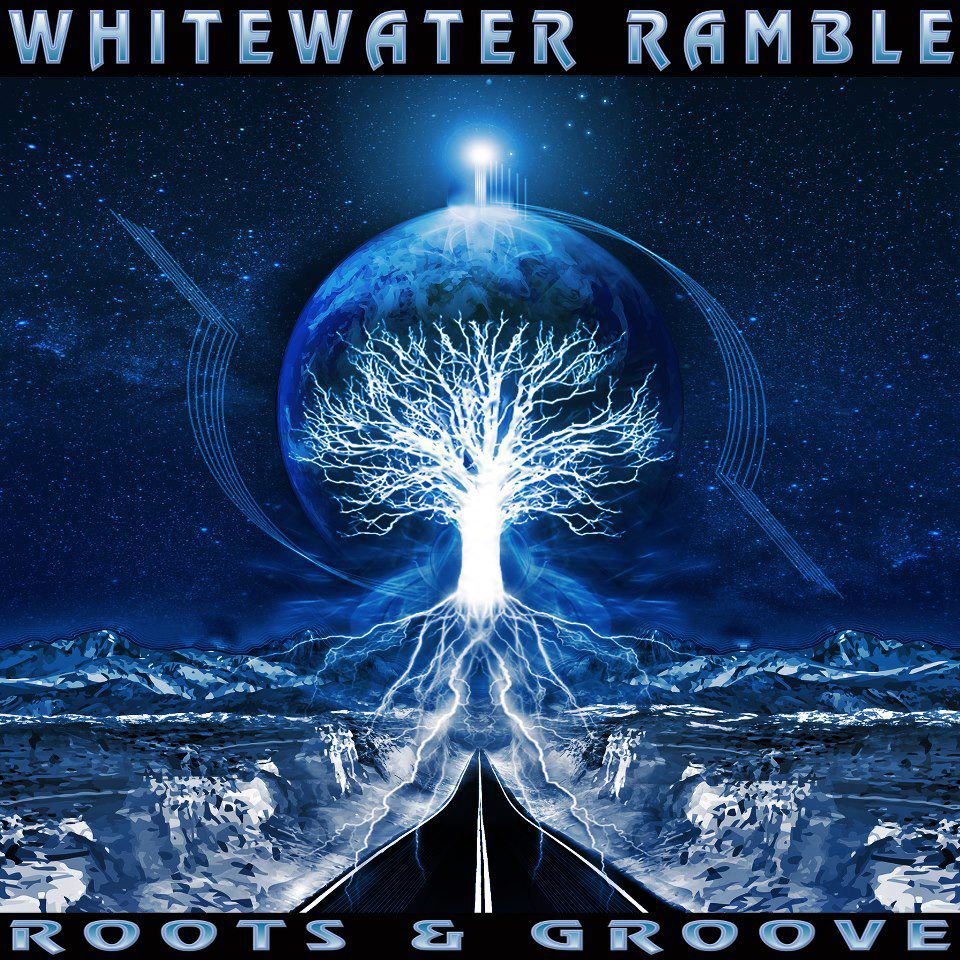 WhiteWater Ramble | 'Roots & Groove' | New Music Review