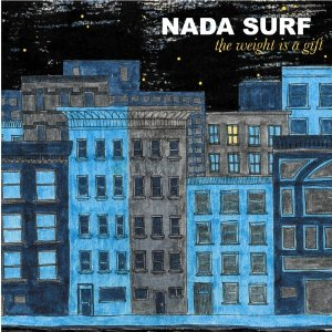 Nada Surf | The Weight is a Gift | Review