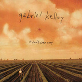 Gabriel Kelley | It Don't Come Easy | New Music Review