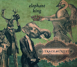 Trace Bundy | 'Elephant King' | CD Review