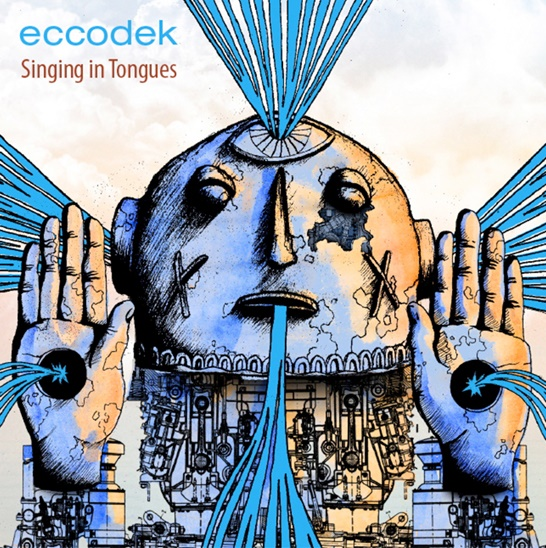 Eccodek | Singing in Tongues | New Music Review