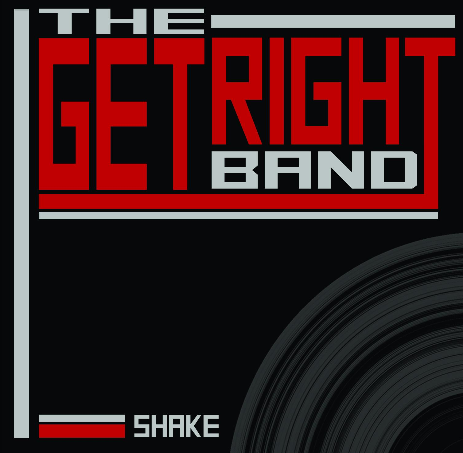 The Get Right Band | Shake | New Music Review