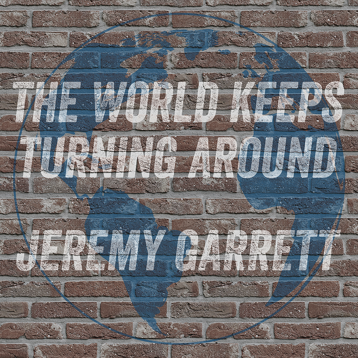 "Jeremy Garrett poses timely questions with ""The World Keeps Turning Around"""