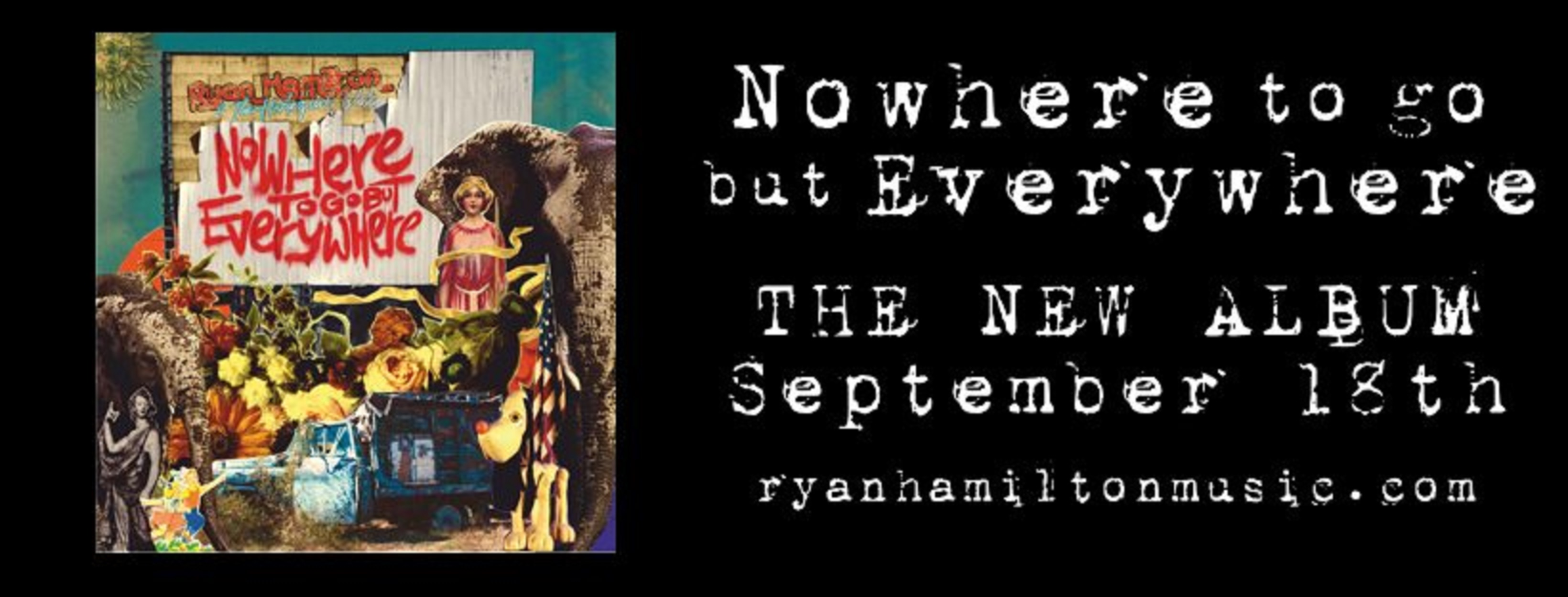 Ryan Hamilton & The Harlequin Ghosts Releasing New Album 'Nowhere To Go But Everywhere' On September 18th