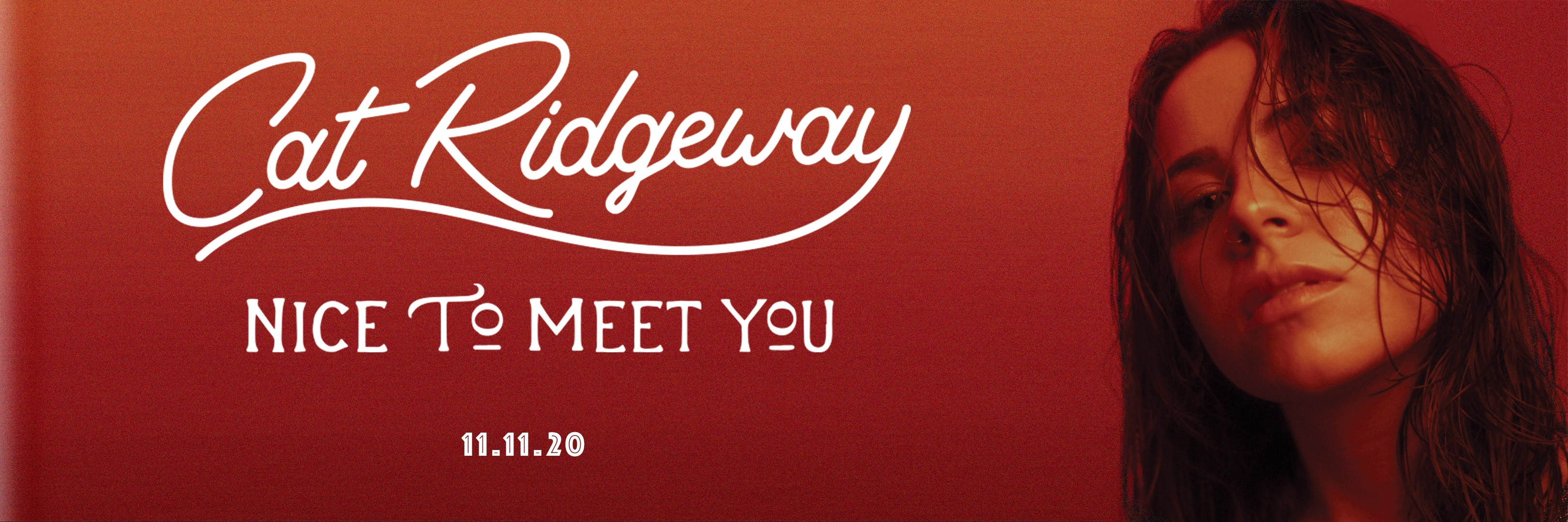 "Cat Ridgeway | ""Nice To Meet You"" 