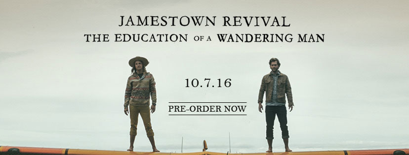 Jamestown Revival New Album Out 10/7/16