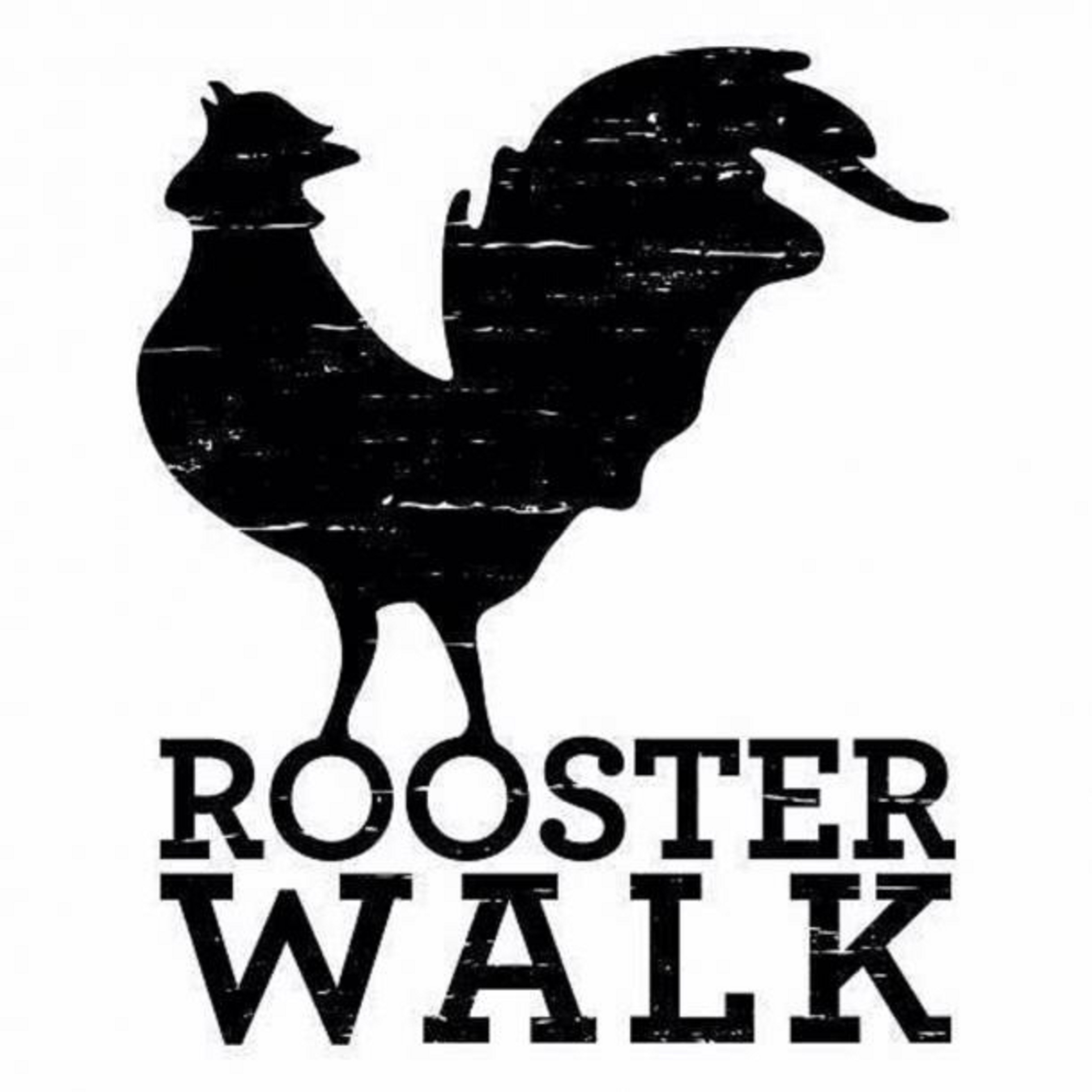 Rooster Walk postponed until next year (May 2021)