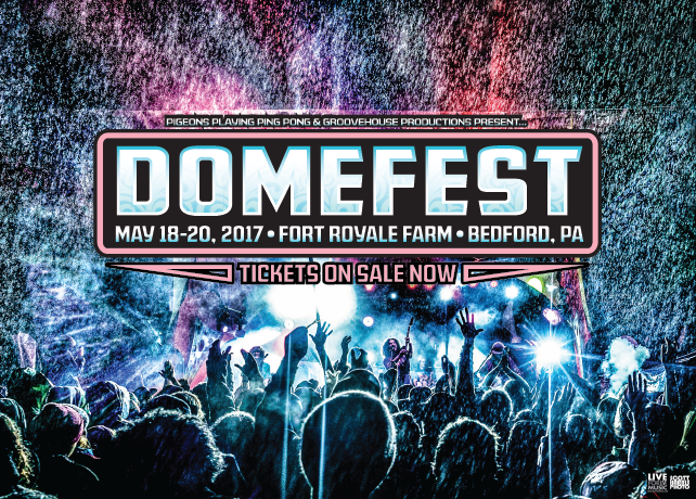 Pigeons Playing Ping Pong Announces Domefest 2017 Initial Lineup