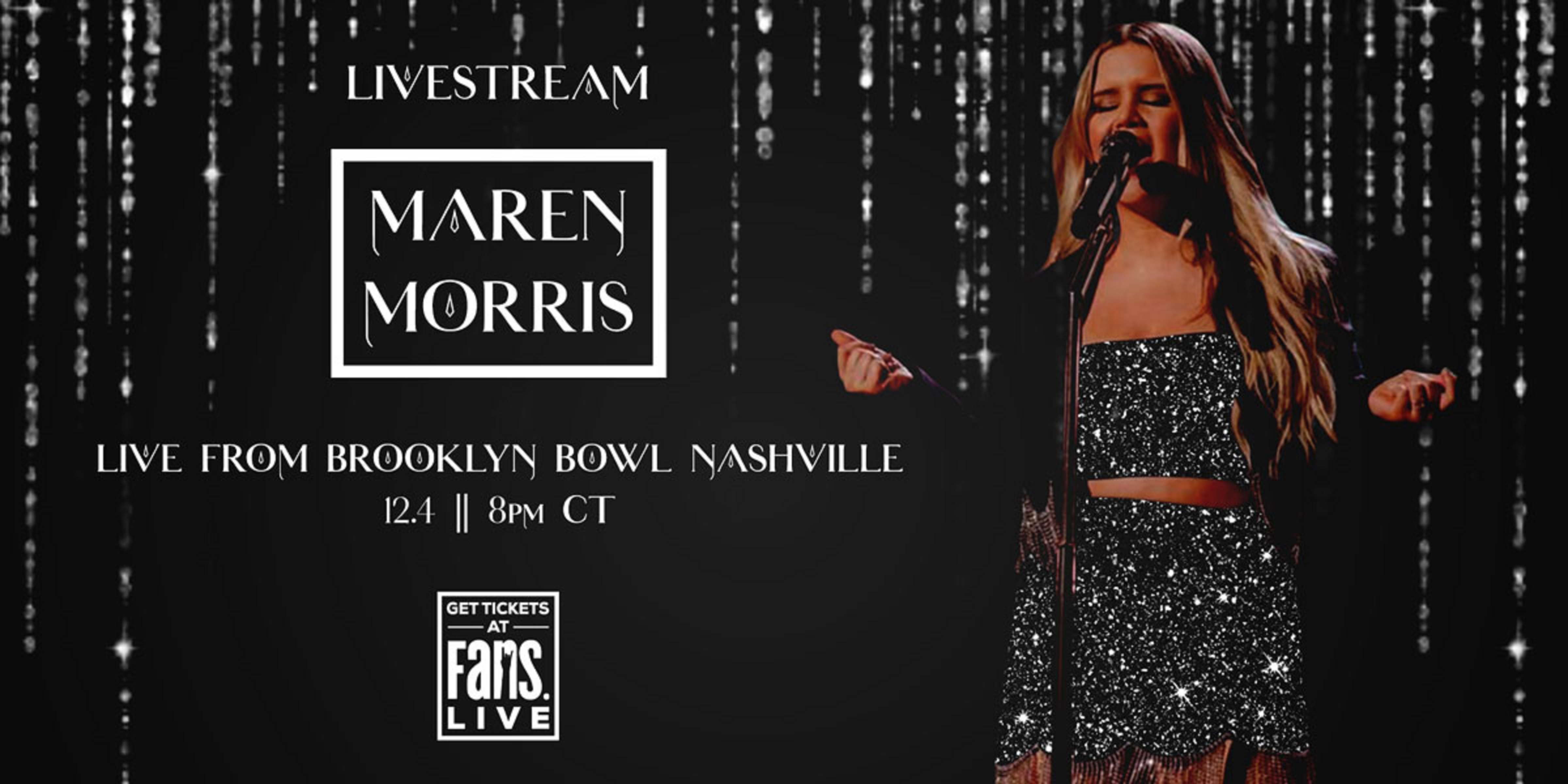 Maren Morris Livestreaming from Brooklyn Bowl Nashville