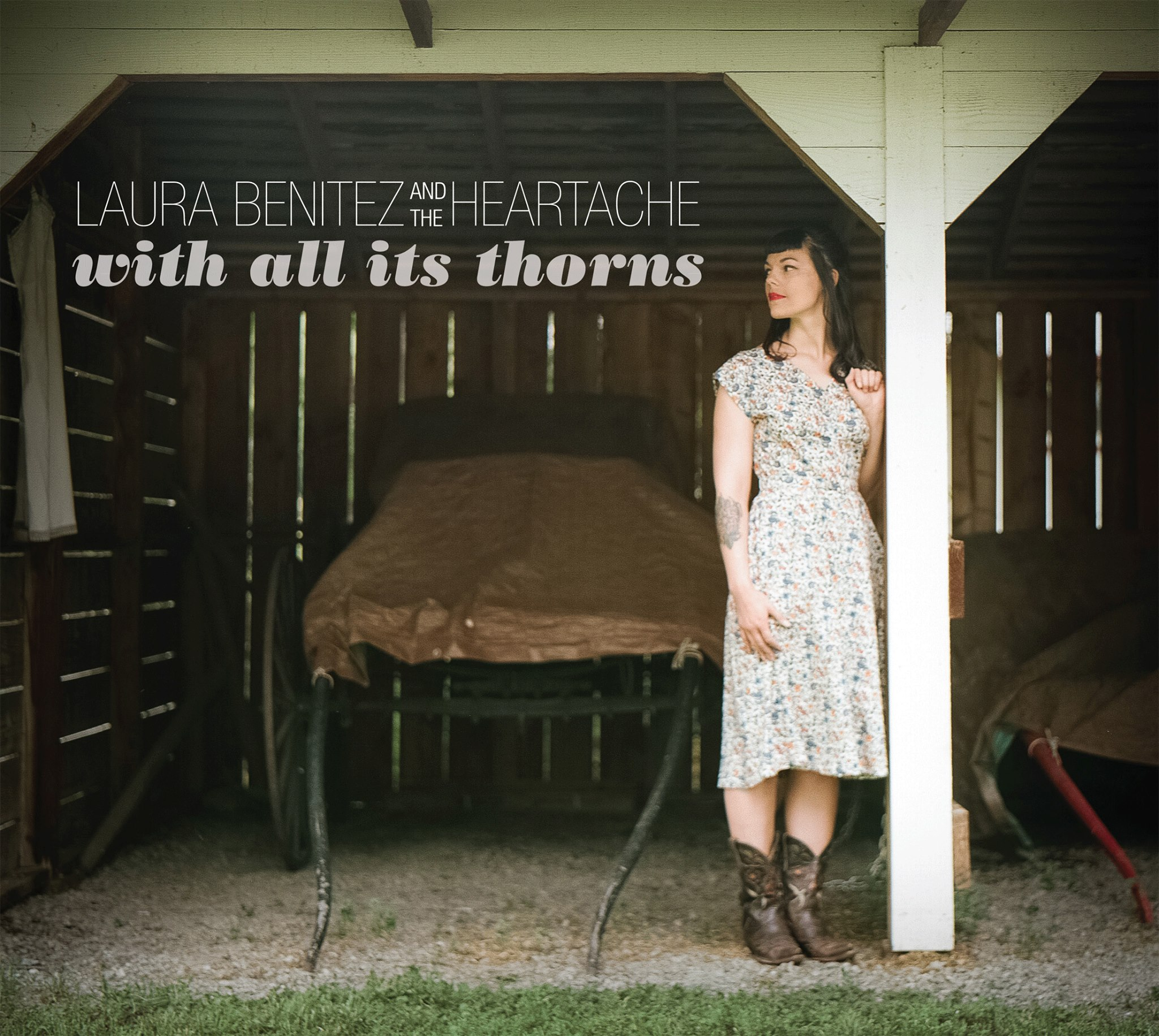 "Laura Benitez and The Heartache's new record, ""With All Its Thorns"" Out Now"