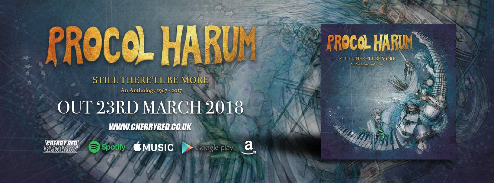 Procol Harum Still There'll Be More: An Anthology 1967-2017 due 3/23/18