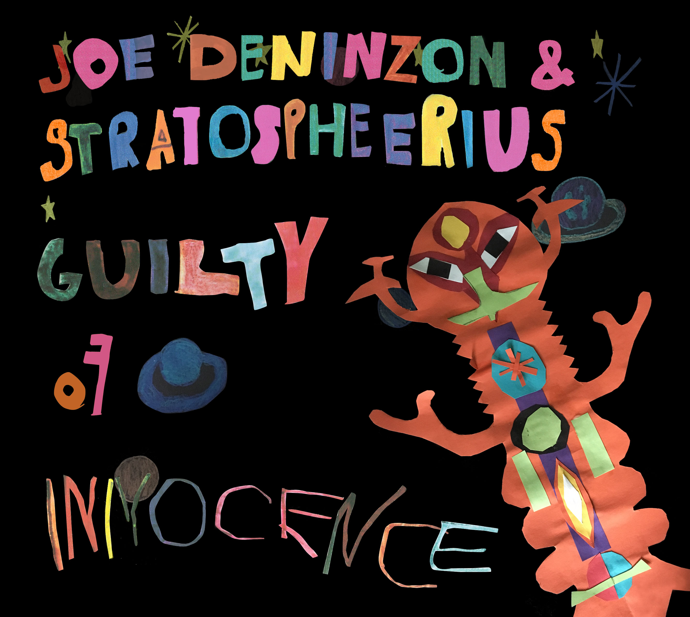 Joe Deninzon writes about the songs on his new album, 'Guilty Of Innocence'