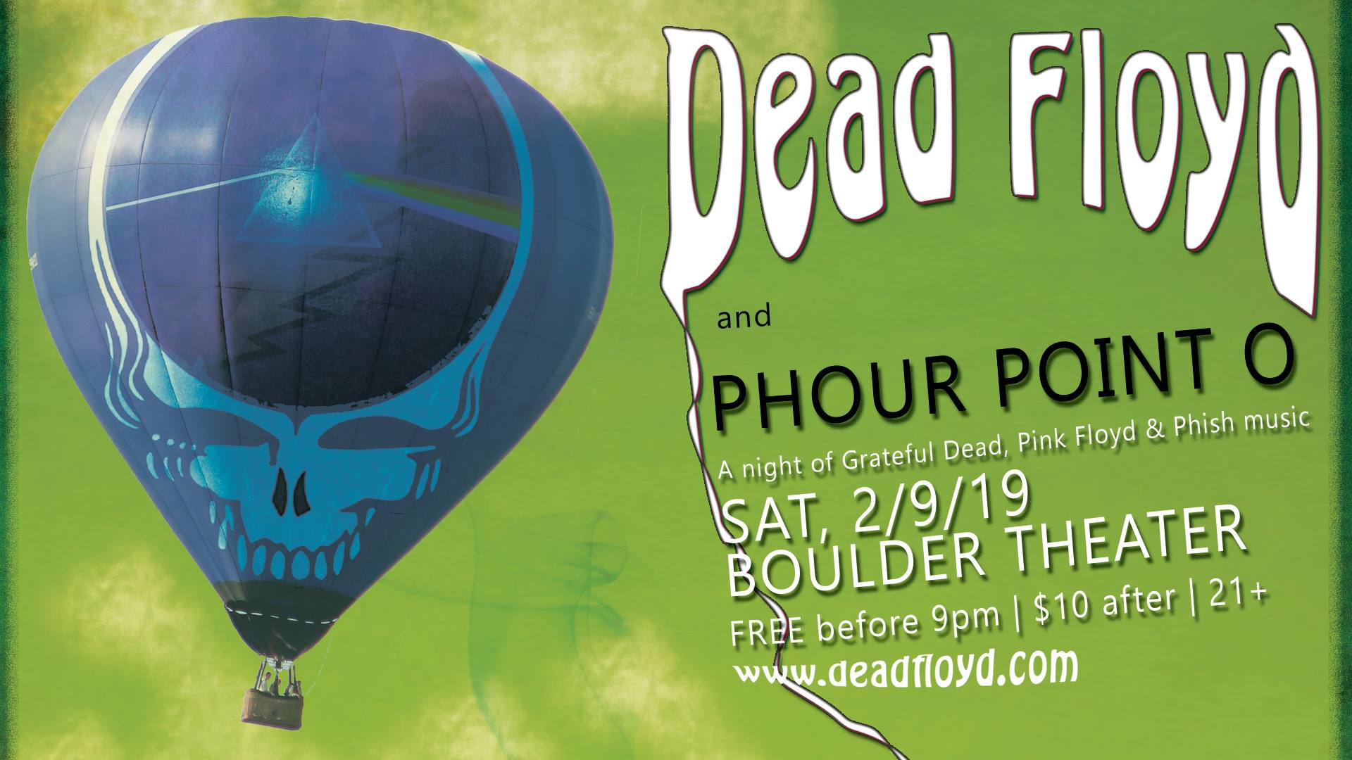 Dead Floyd + Phour Point O | Boulder Theater | 2/9/19