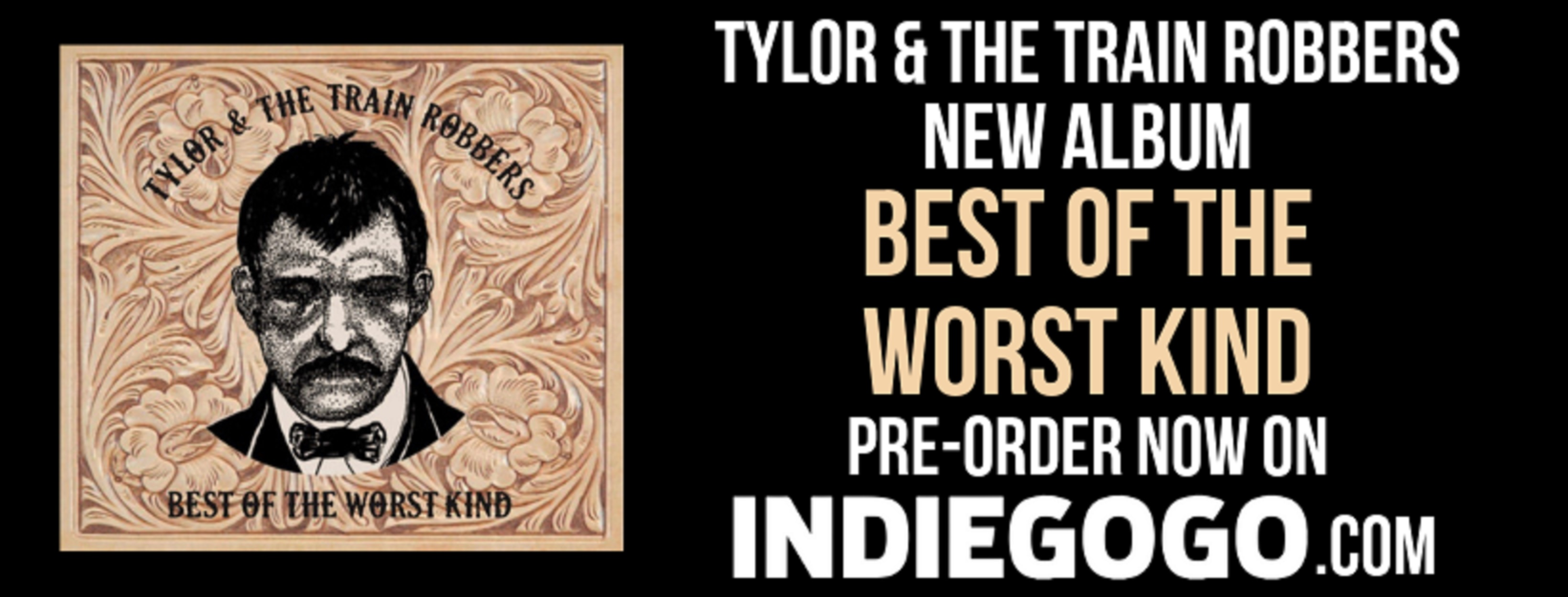 Tylor & The Train Robbers to Release 'Best of the Worst Kind'