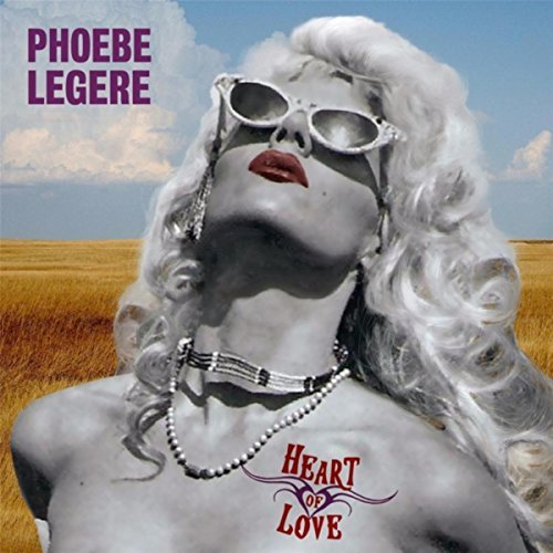 "Phoebe Legere releases ""Heart of Love"""