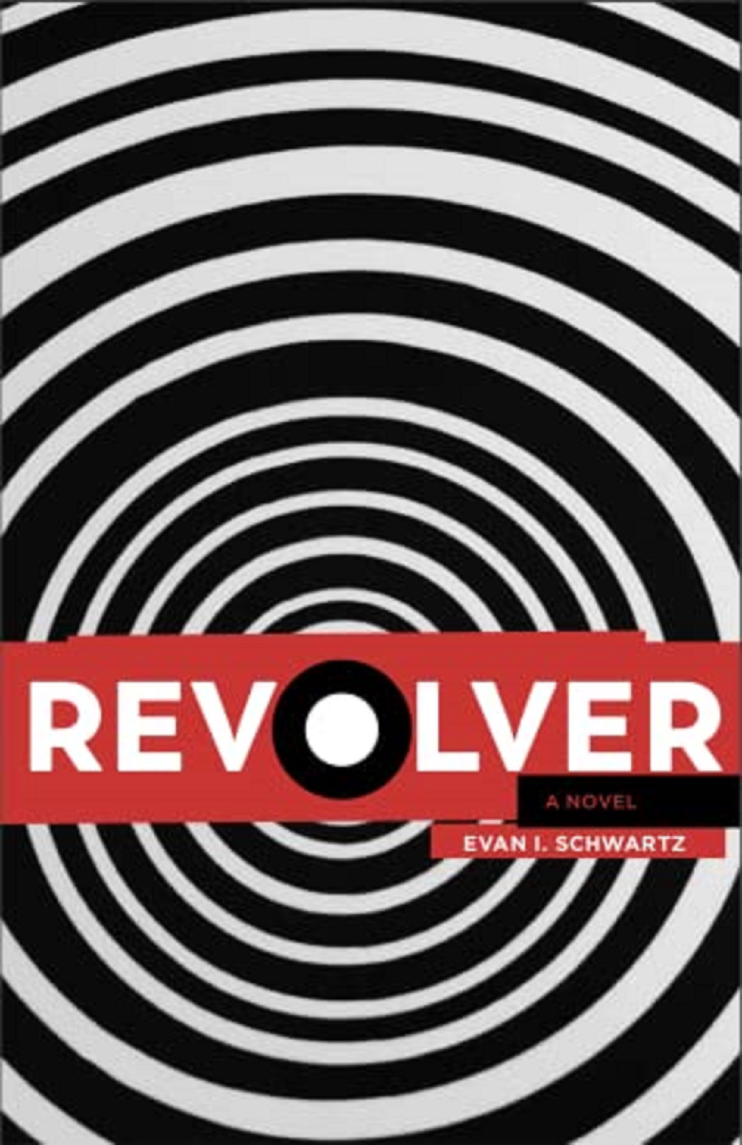 Revolver: a novel by Evan I. Schwartz | Review