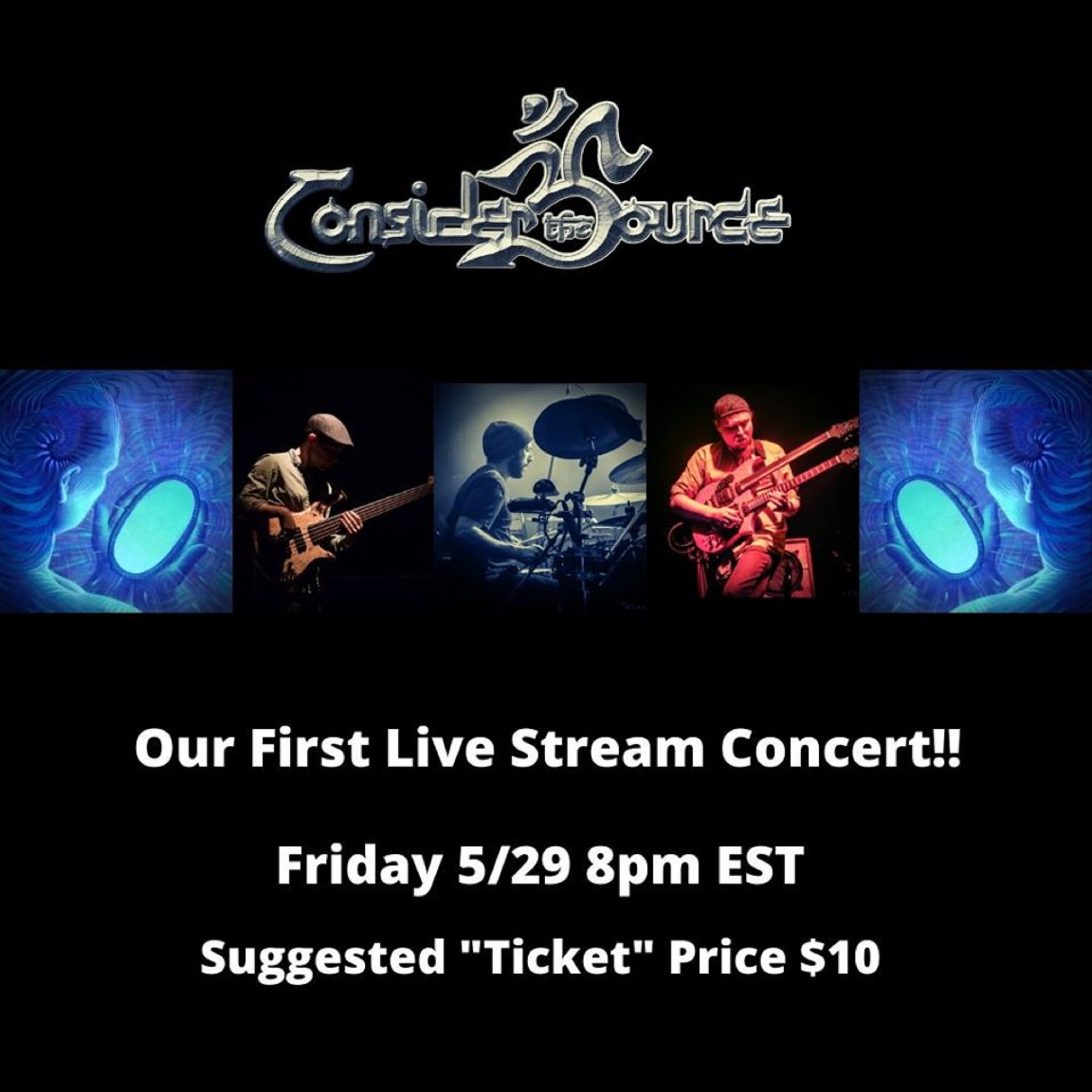 Consider the Source announce 1st quarantine LIVE STREAM on May 29