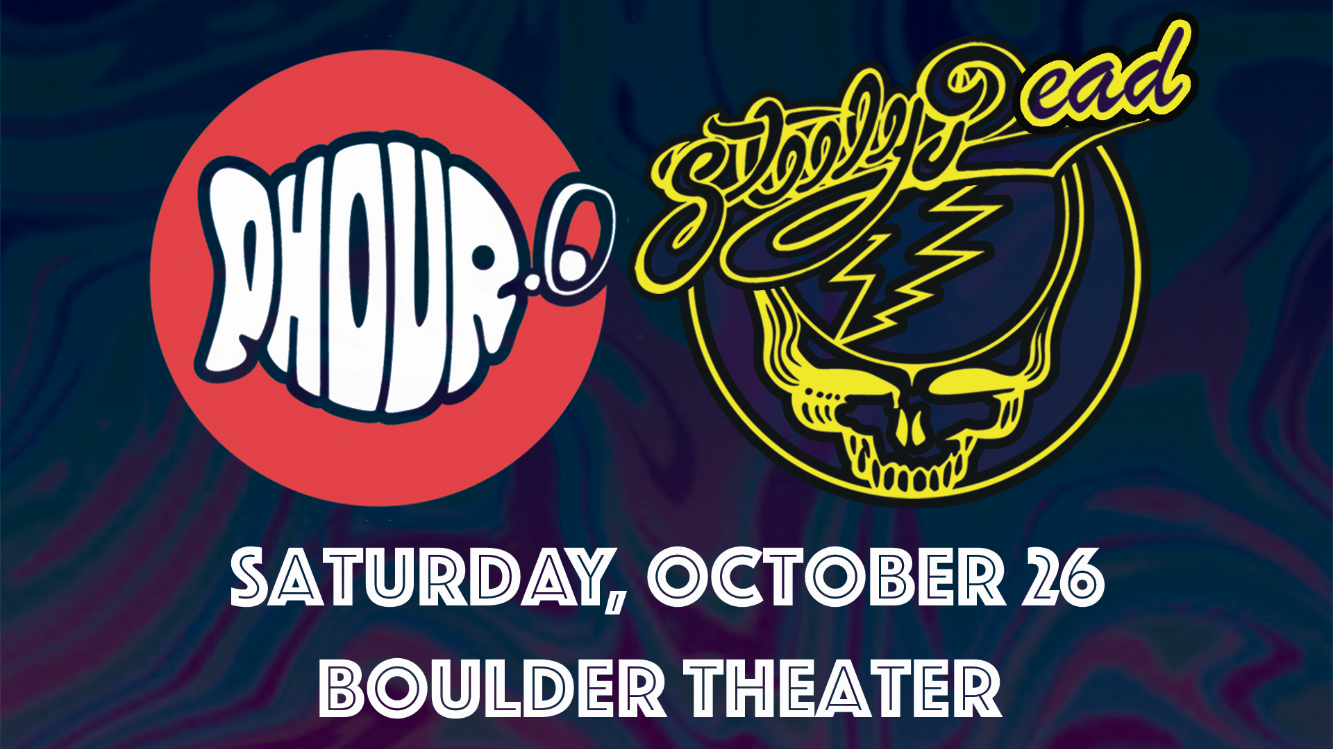 Phour Point O + Steely Dead | Boulder Theater | Preview
