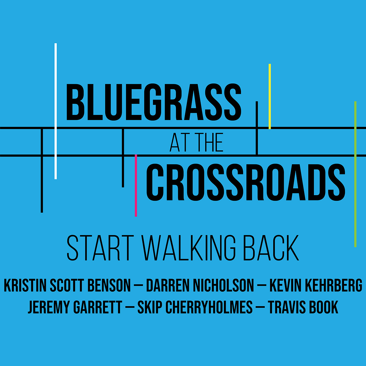 "Top roots musicians come together for Bluegrass At The Crossroads' ""Start Walking Back"""