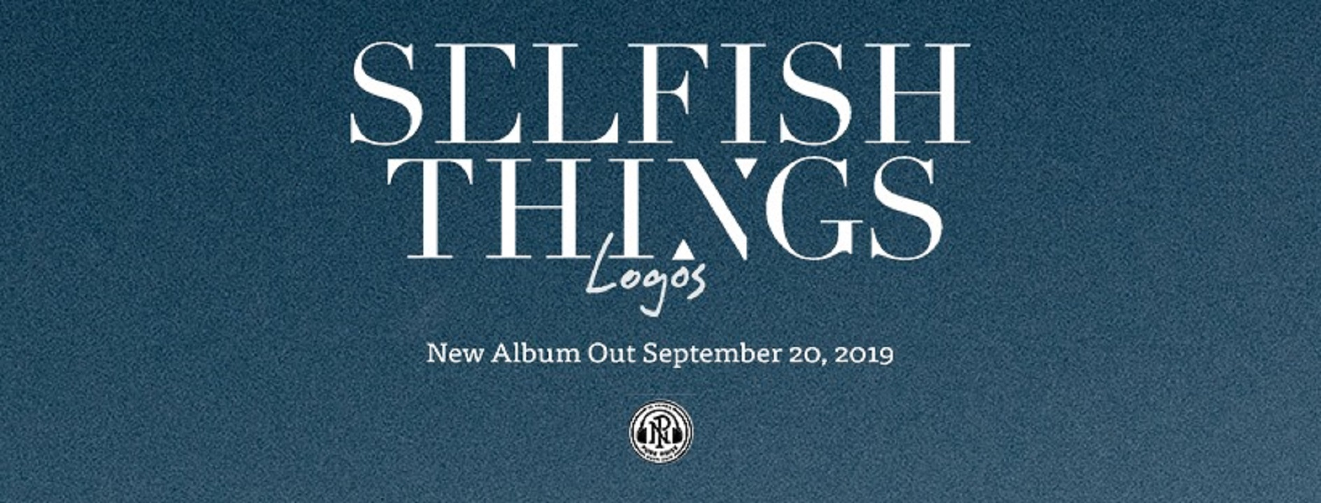 Selfish Things Release New Song and Video