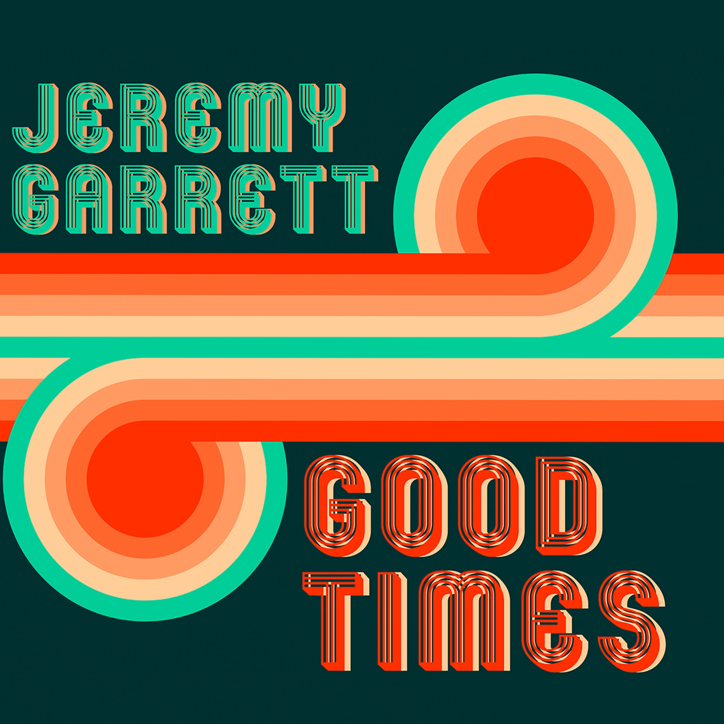 "Jeremy Garrett brings lighthearted vibe, upbeat energy to ""Good Times"""