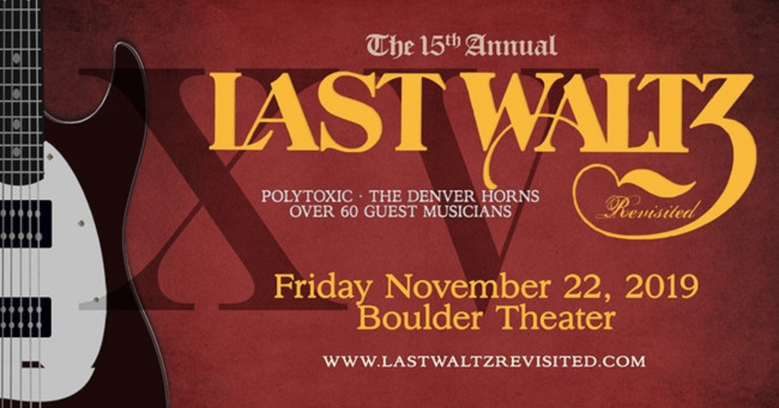 15th Annual The Last Waltz Revisited @ Boulder Theater | 11/22/19