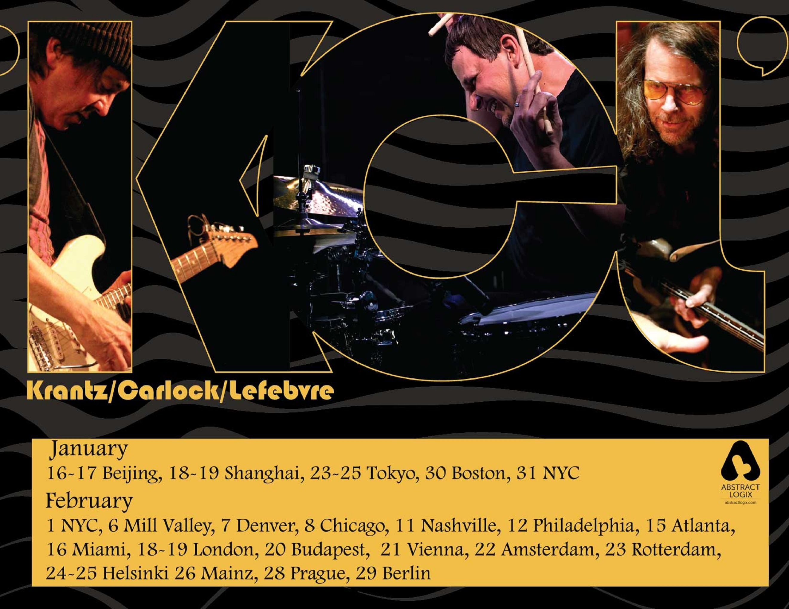 KCL ON TOUR ... featuring: Guitarist Wayne Krantz, Drummer Keith Carlock and Bassist Timothy Lefebvre