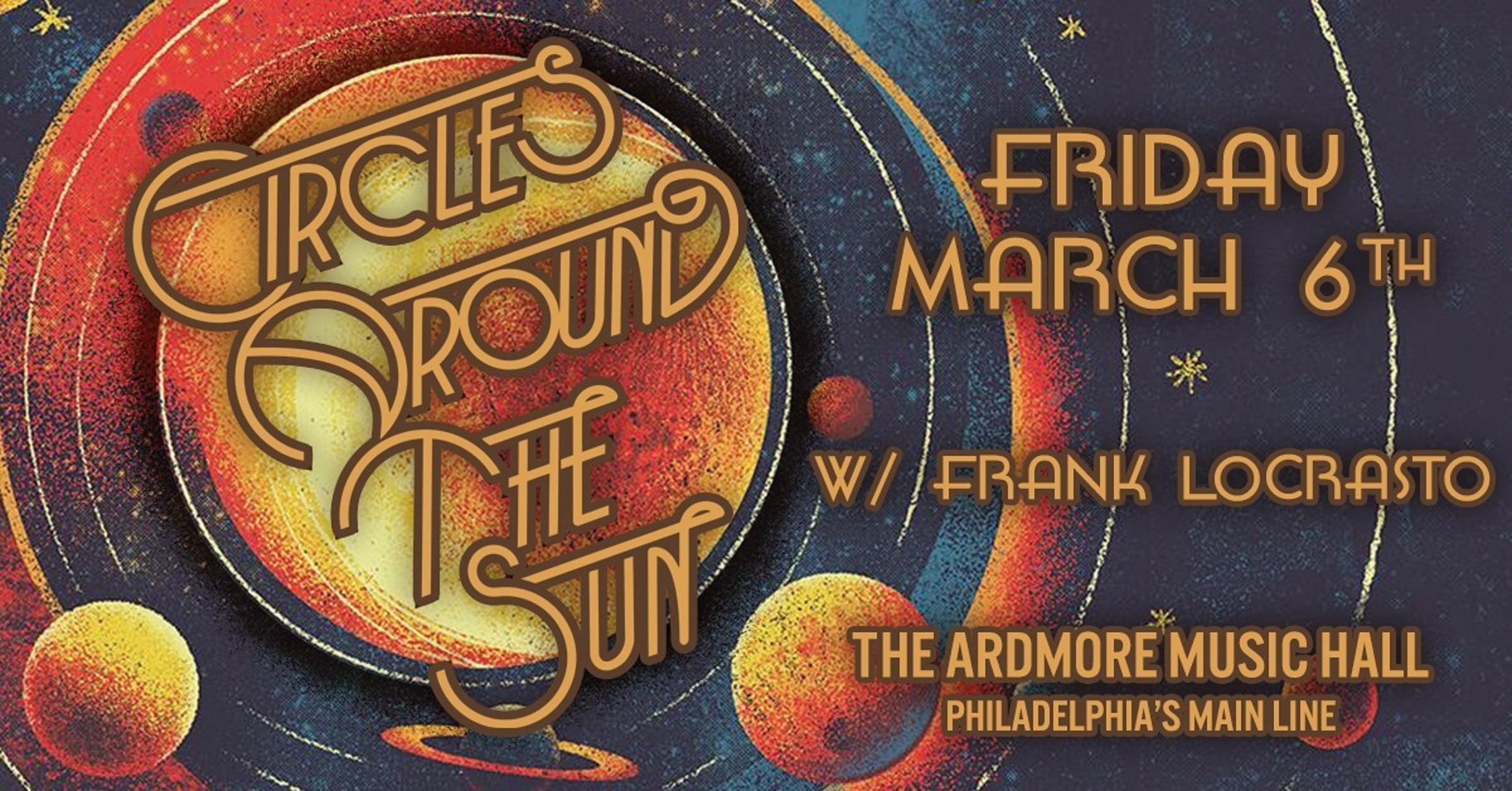 Catch Circles Around The Sun On Tour Now!