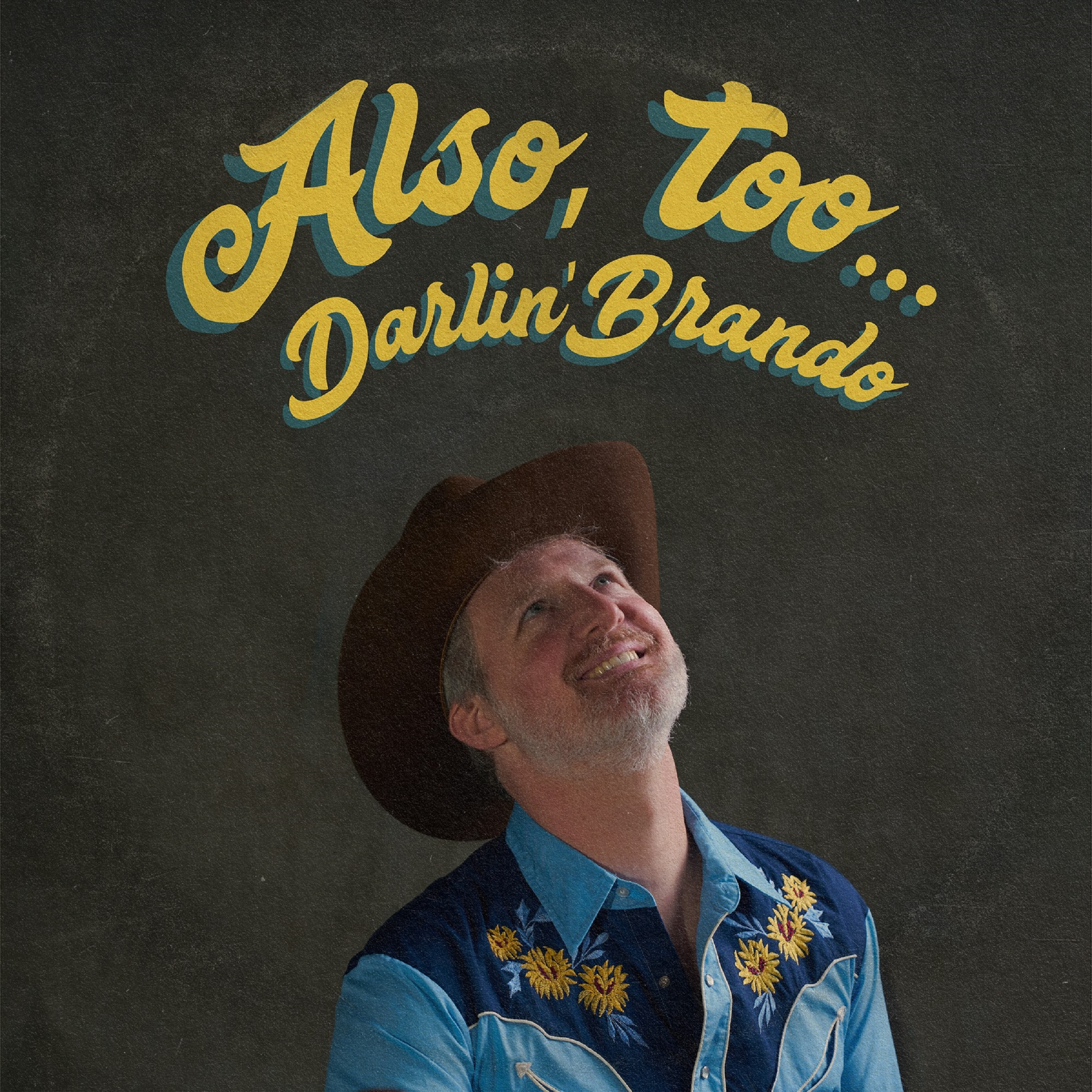 Darlin' Brando's 'Also, Too...' Available Now