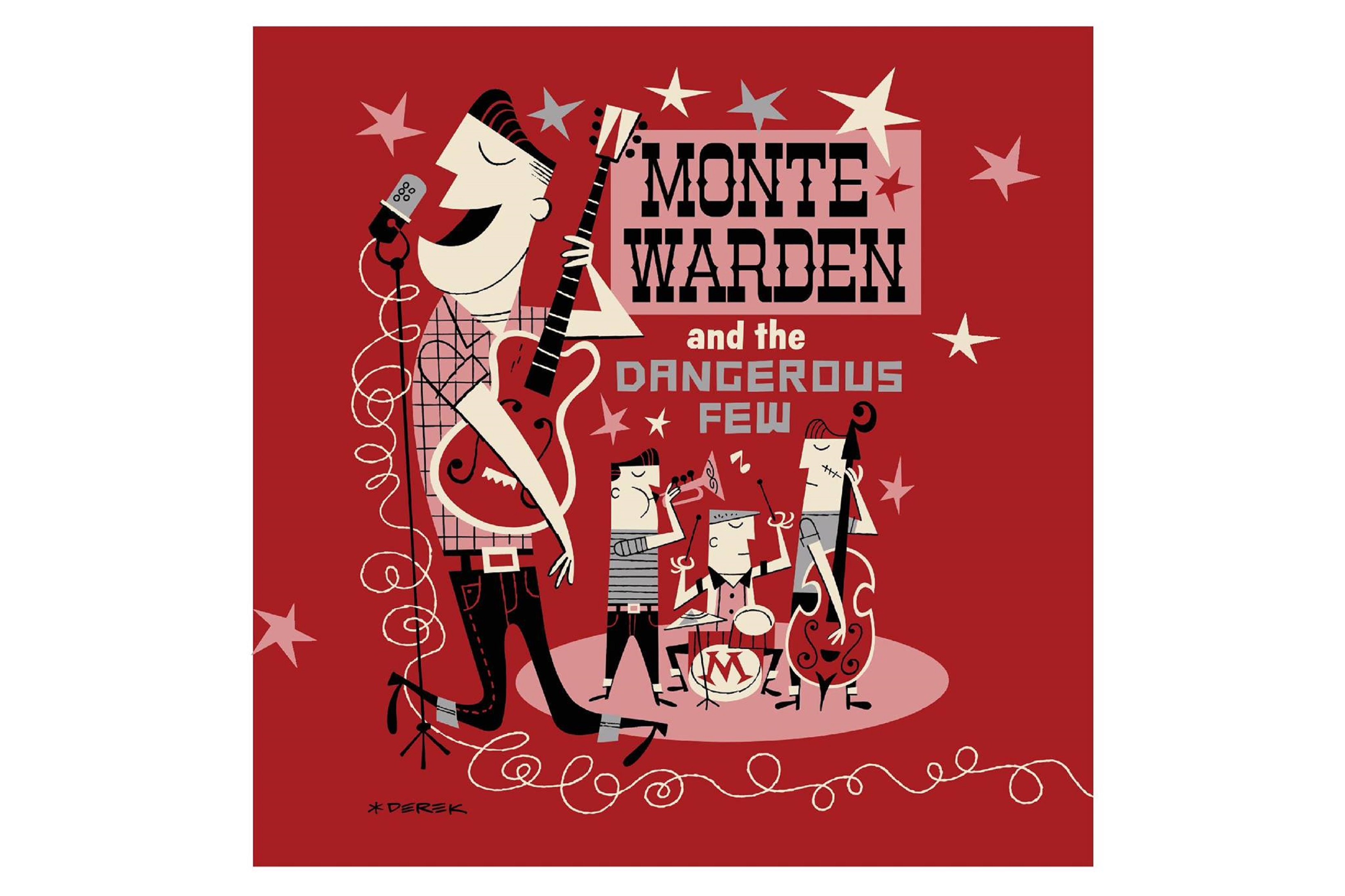"Monte Warden Releases ""Monte Warden & The Dangerous Few"""