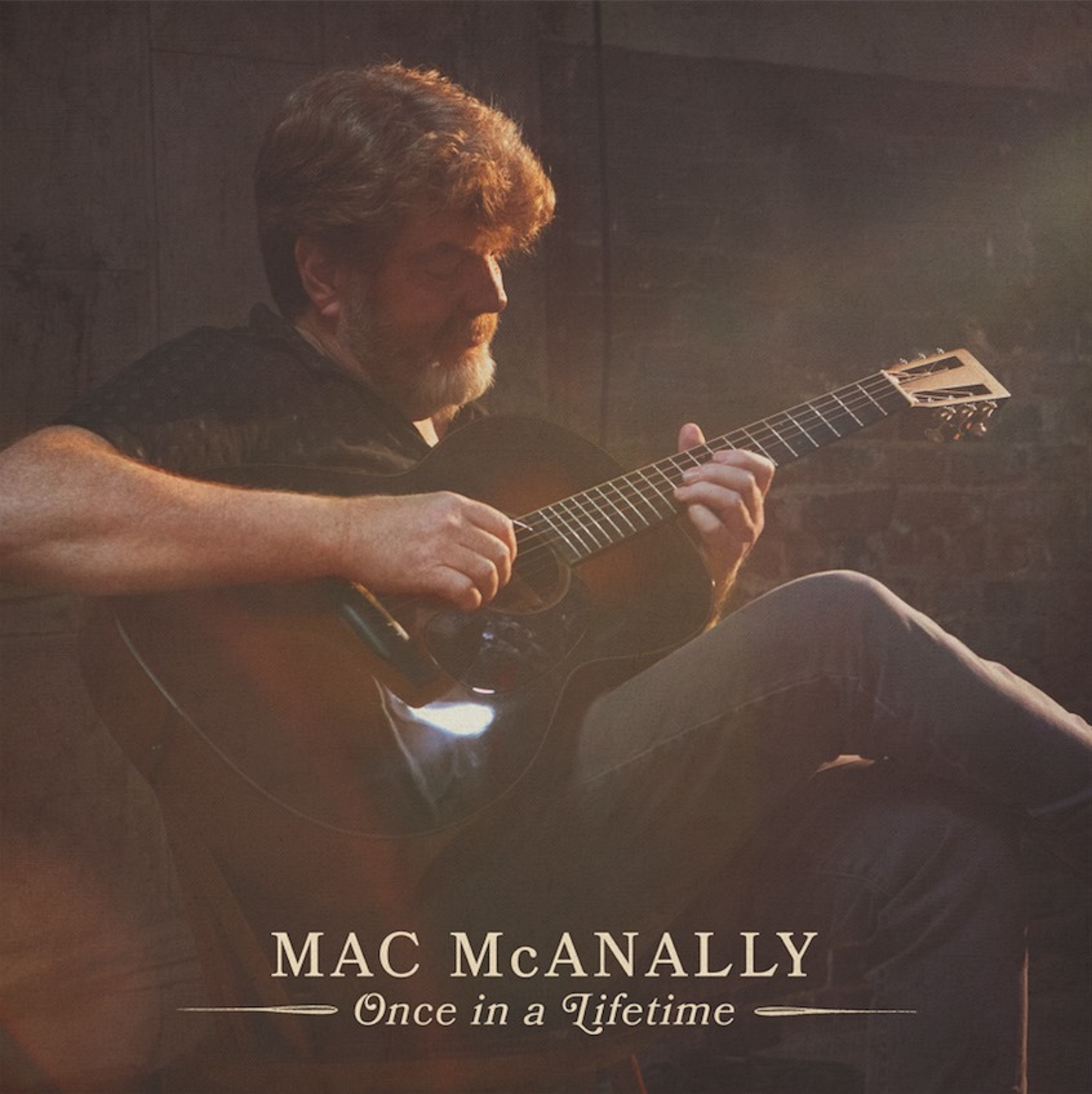 Mac McAnally To Release New Album Once in a Lifetime On July 31st