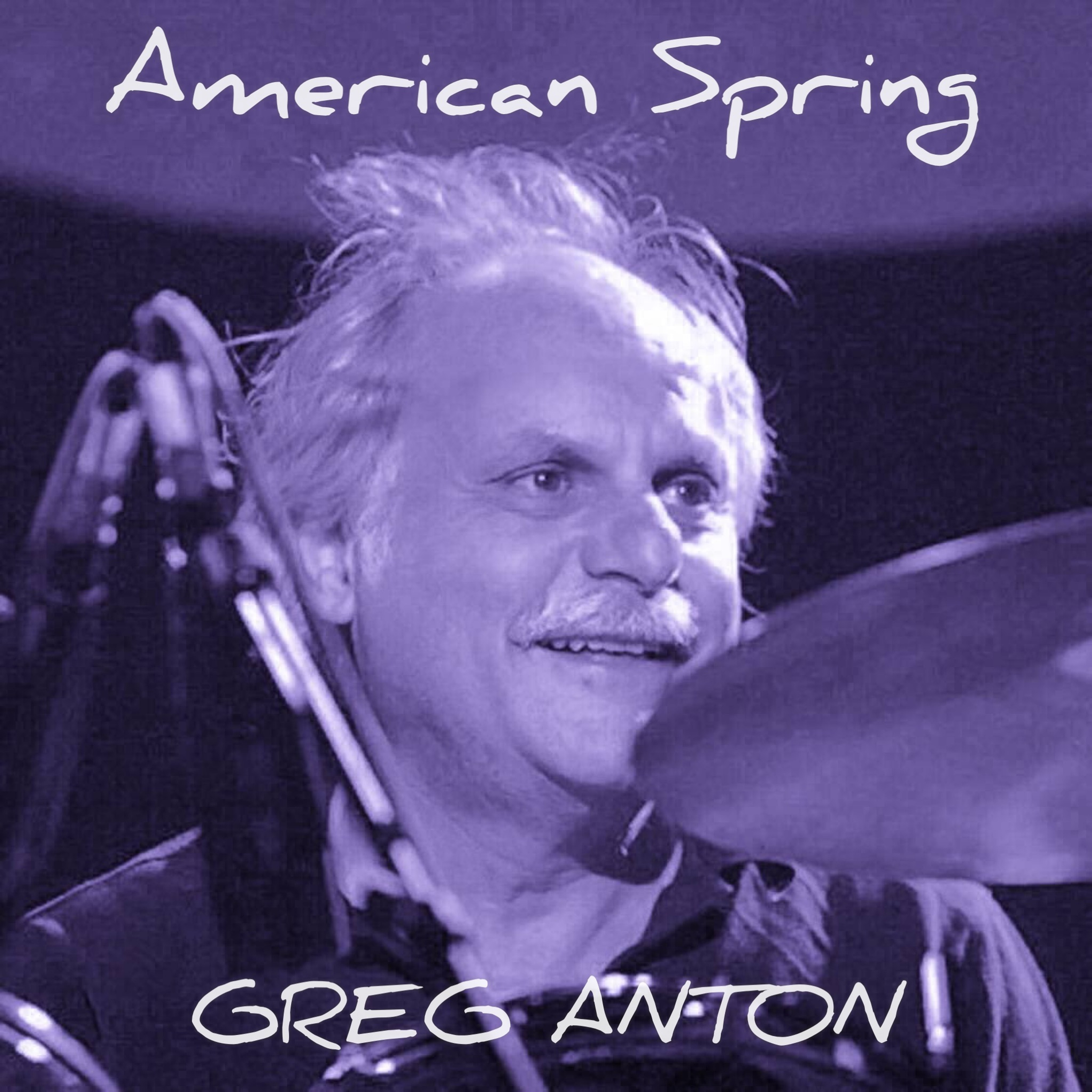 'AMERICAN SPRING' Words by Grateful Dead Lyricist Robert Hunter with Music by Greg Anton