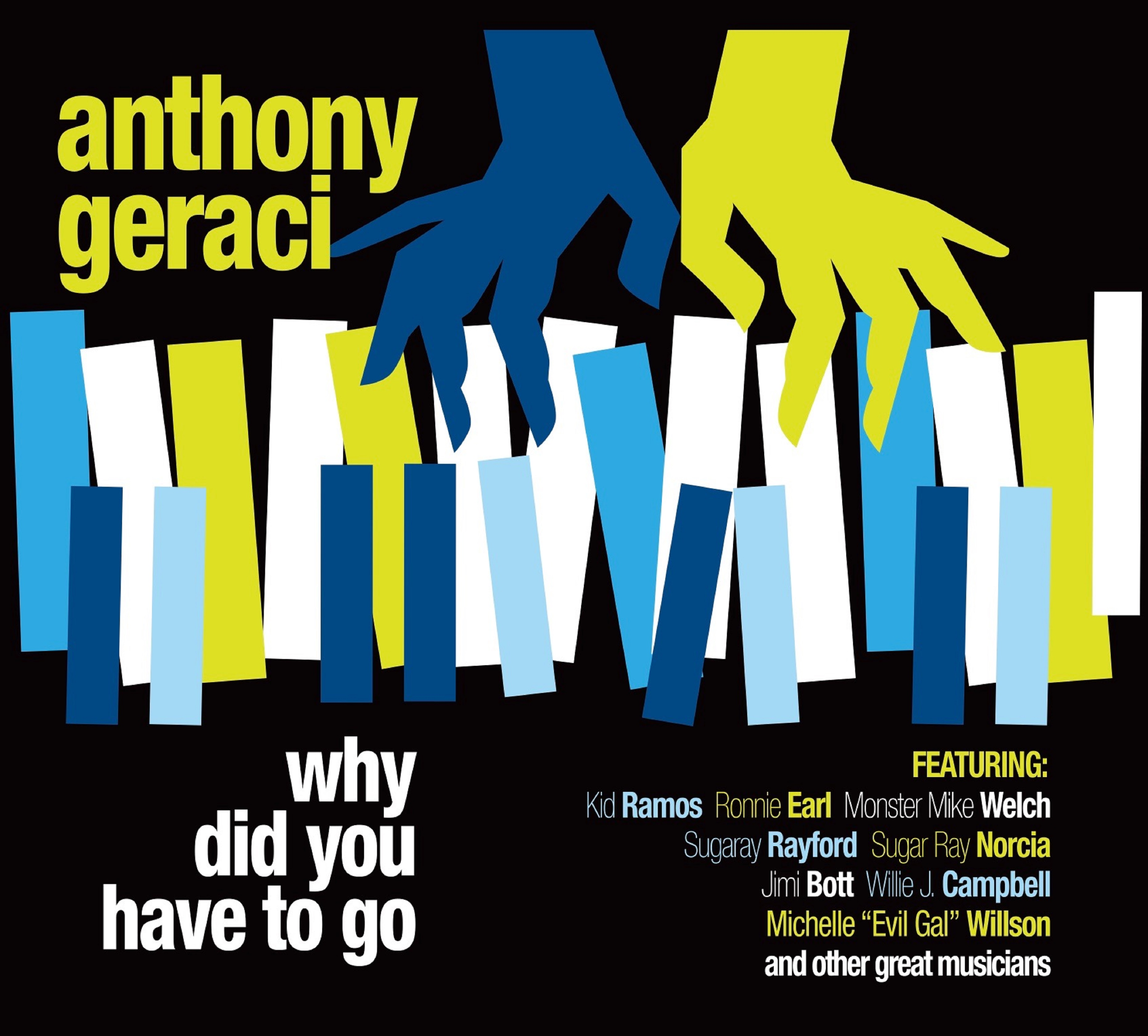 "Anthony Geraci to Release New CD, ""Why Did You Have to Go,"" on September 21"