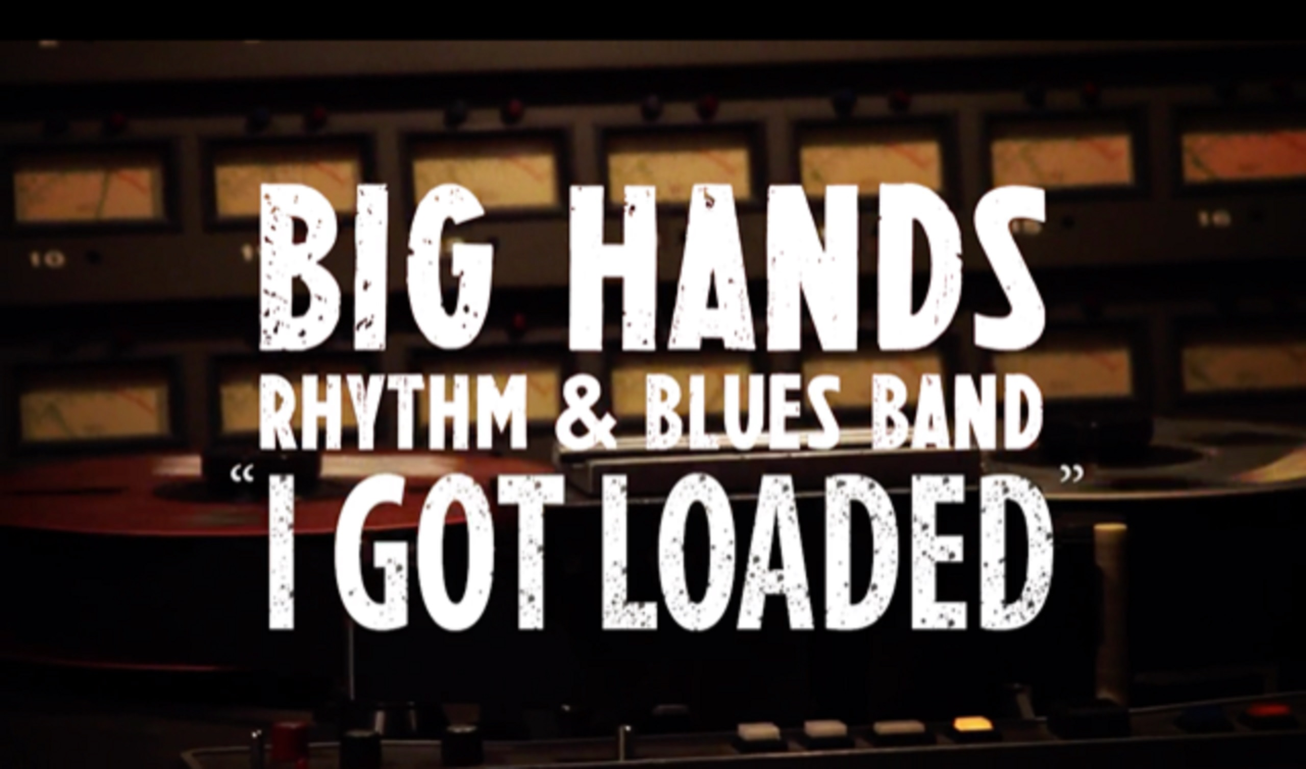 "Big Hands Rhythm & Blues Band Covers ""I Got Loaded"""