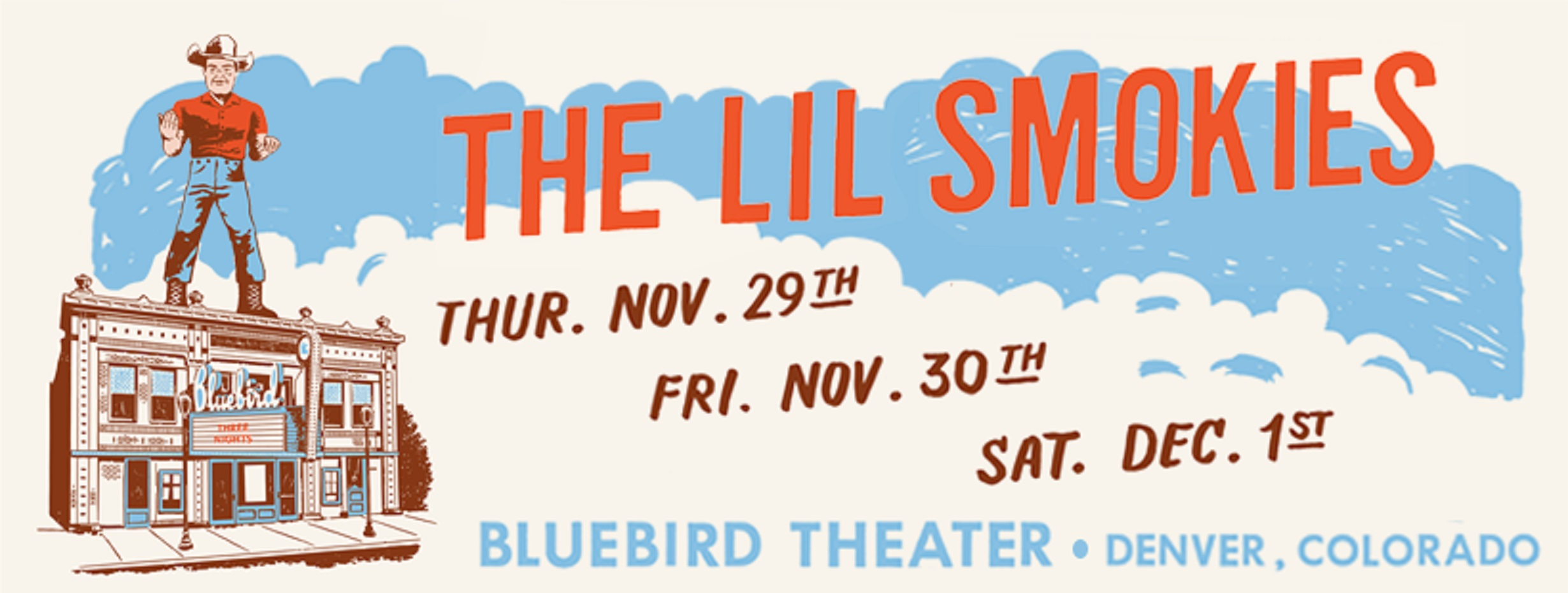 The Lil Smokies are headed to Denver for 3 shows at The Bluebird Theater