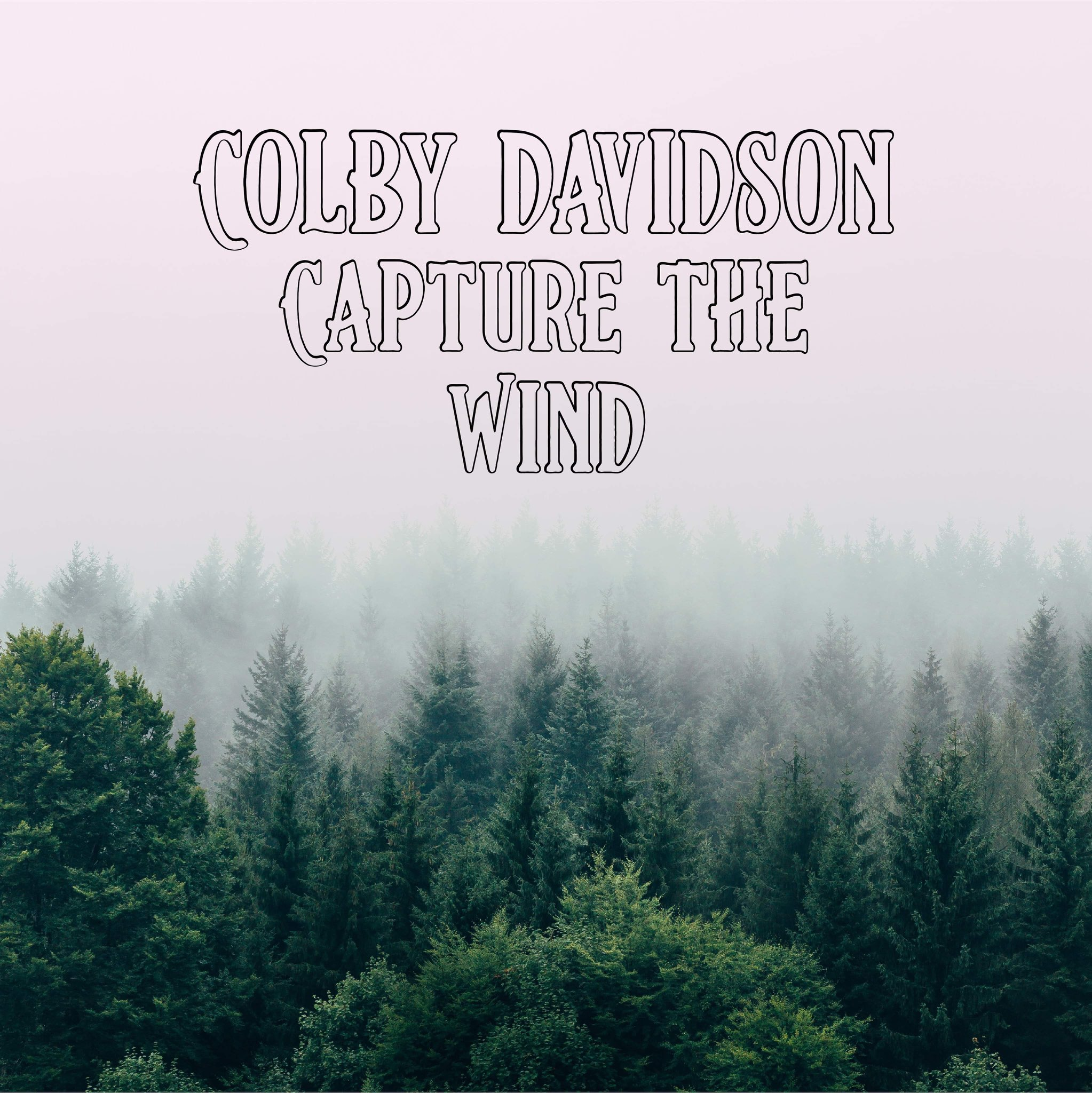 COLBY DAVIDSON RELEASES DEBUT SOLO SINGLE AND MUSIC VIDEO