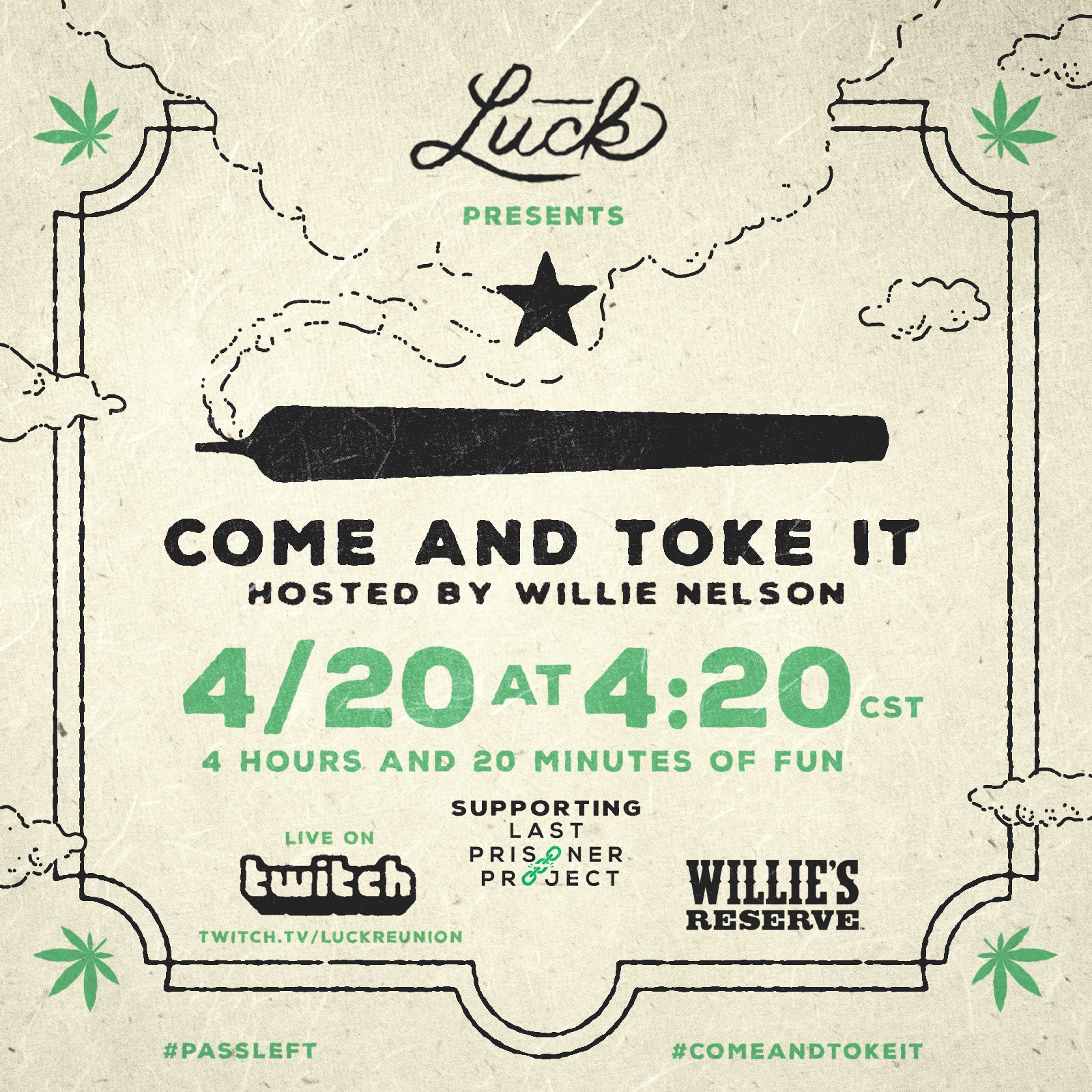 Come And Toke It Hosted by Willie Nelson