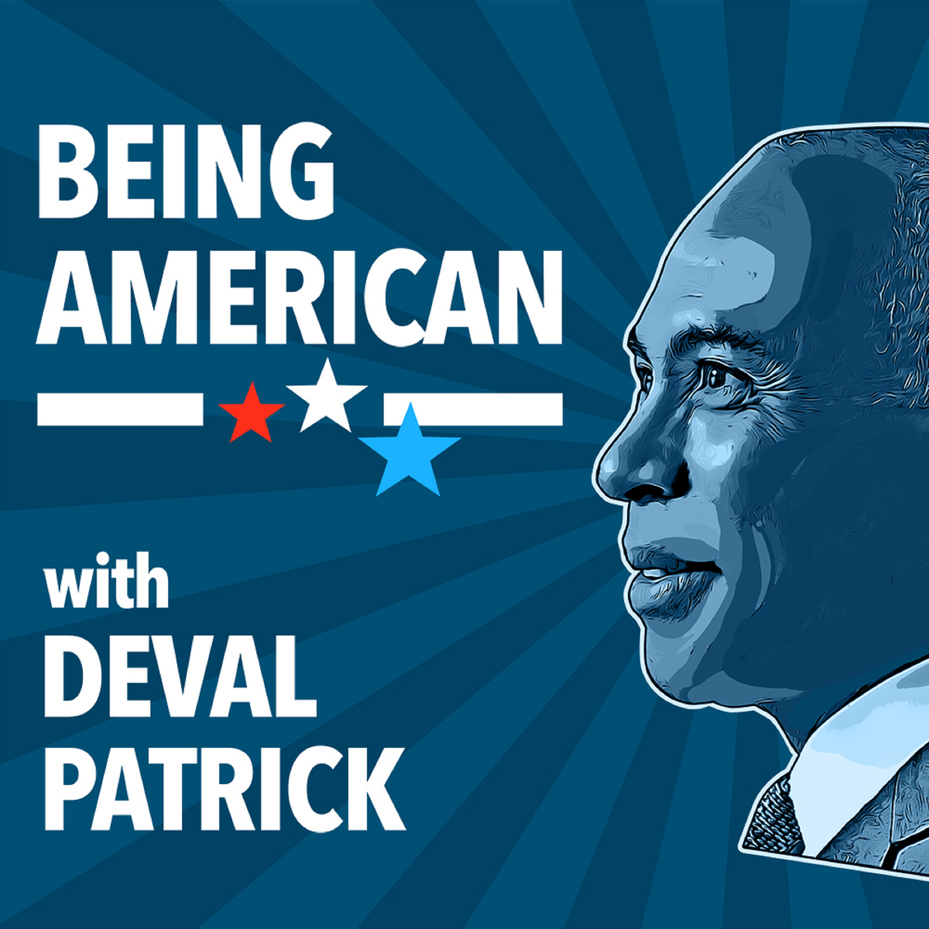 "Deval Patrick Launches Podcast ""Being American"""