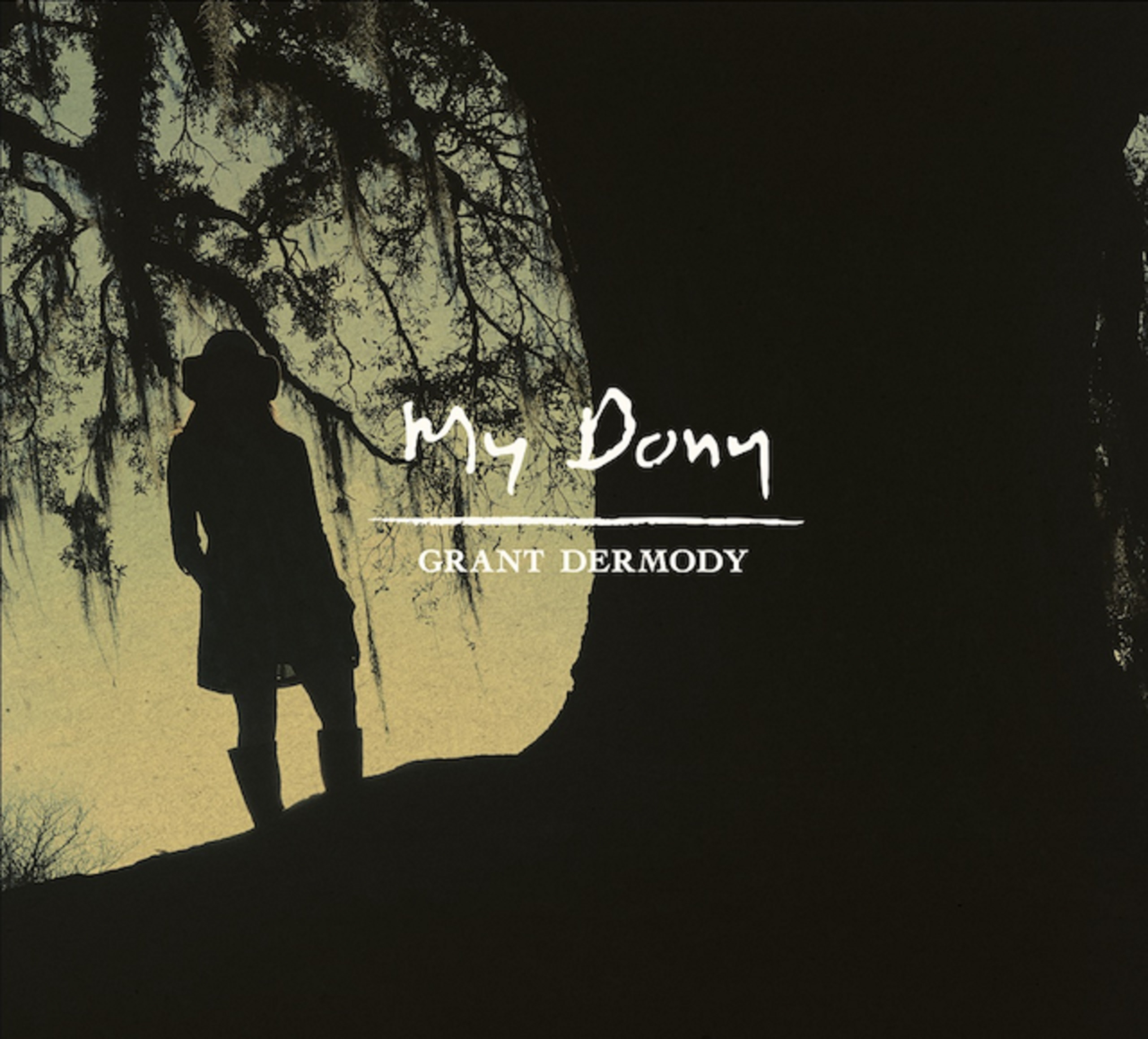 "Grant Dermody | ""My Dony"" 