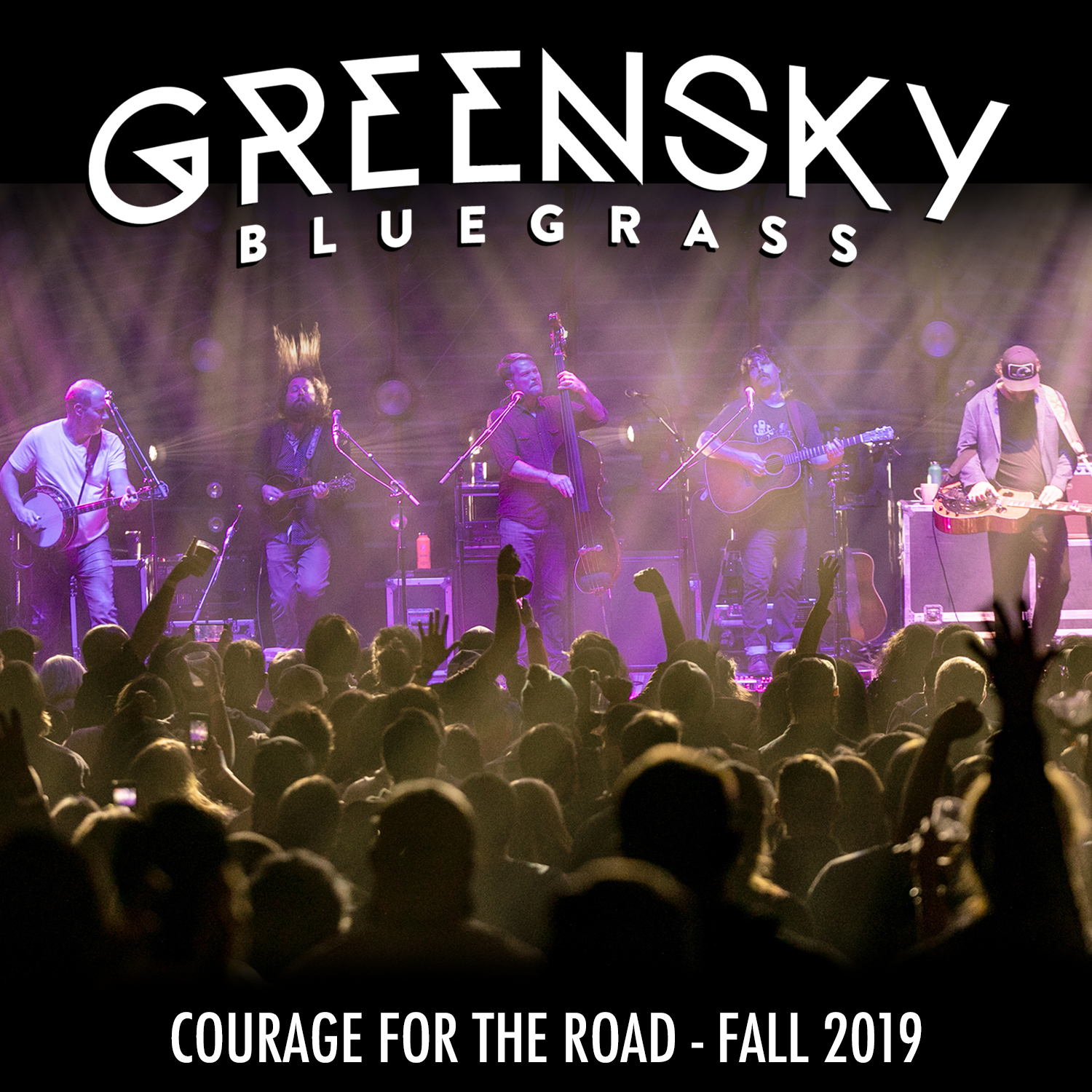 "New Greensky Bluegrass Live Release: ""Courage For The Road: Fall 2019"""