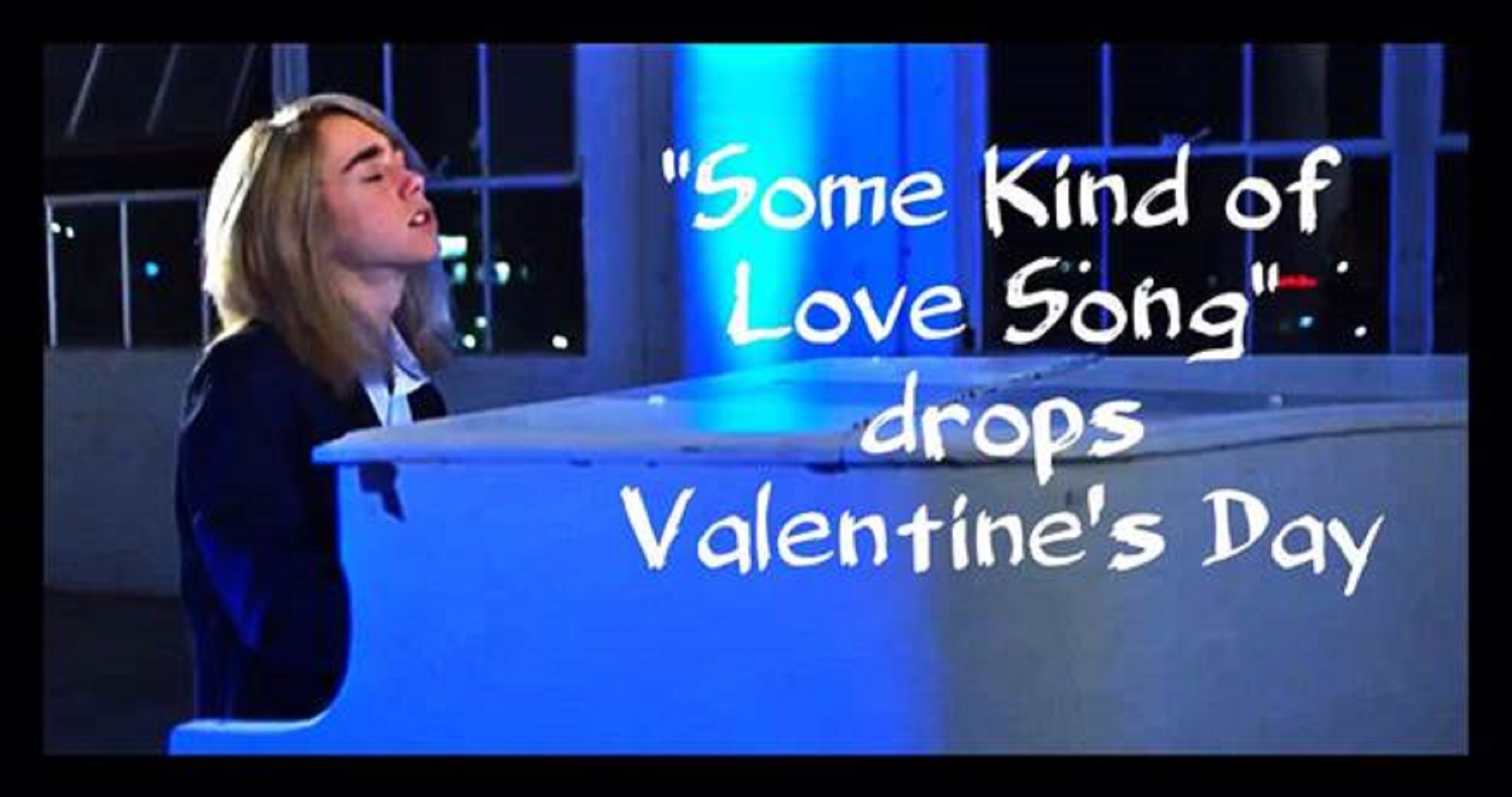 Some Kind of Love Song Video by Griffin Tucker to be Released on Valentine's Day