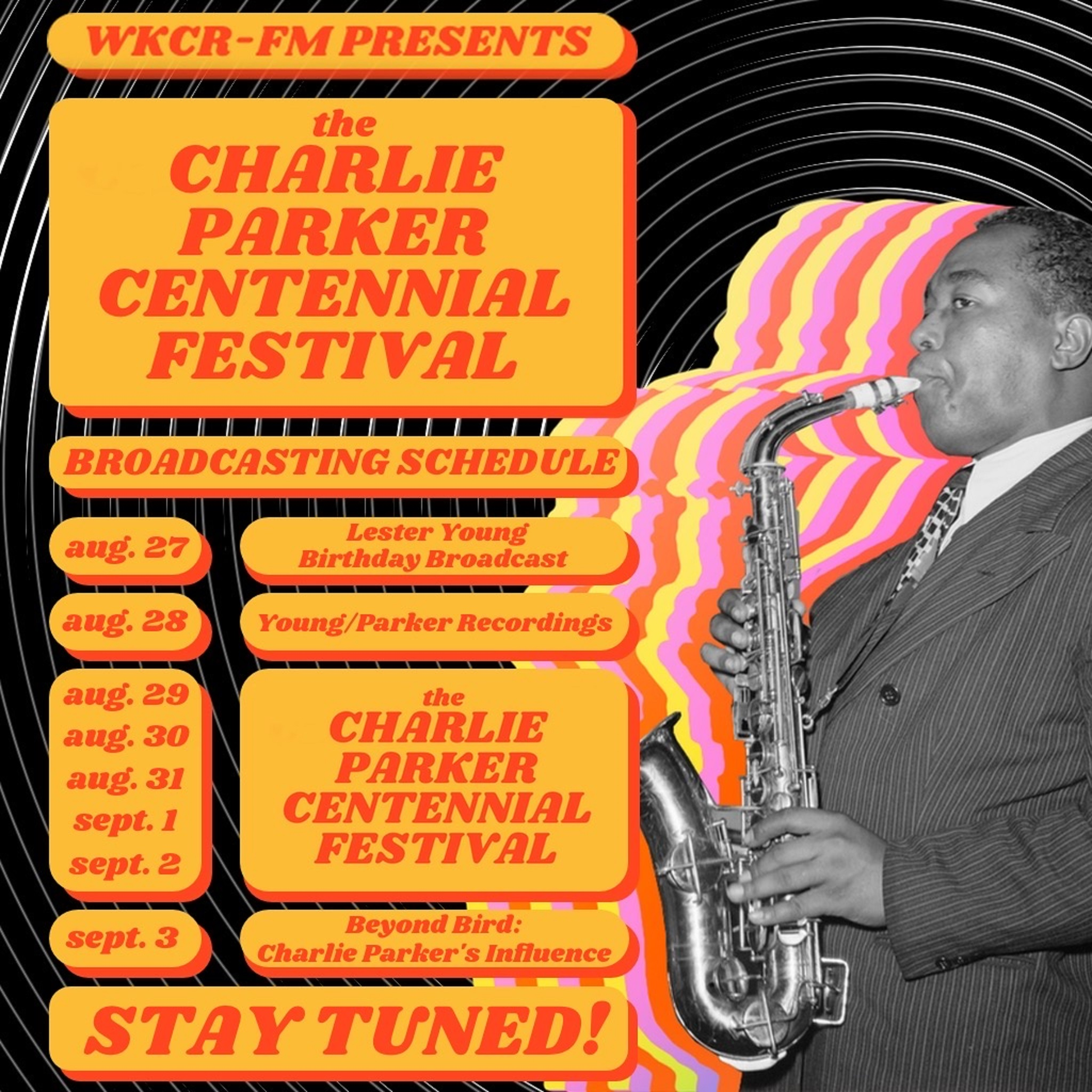 WKCR-FM Presents The Charlie Parker Centennial Festival