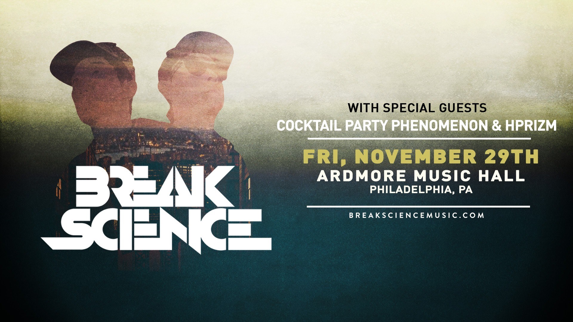 Break Science | Ardmore Music Hall | Preview
