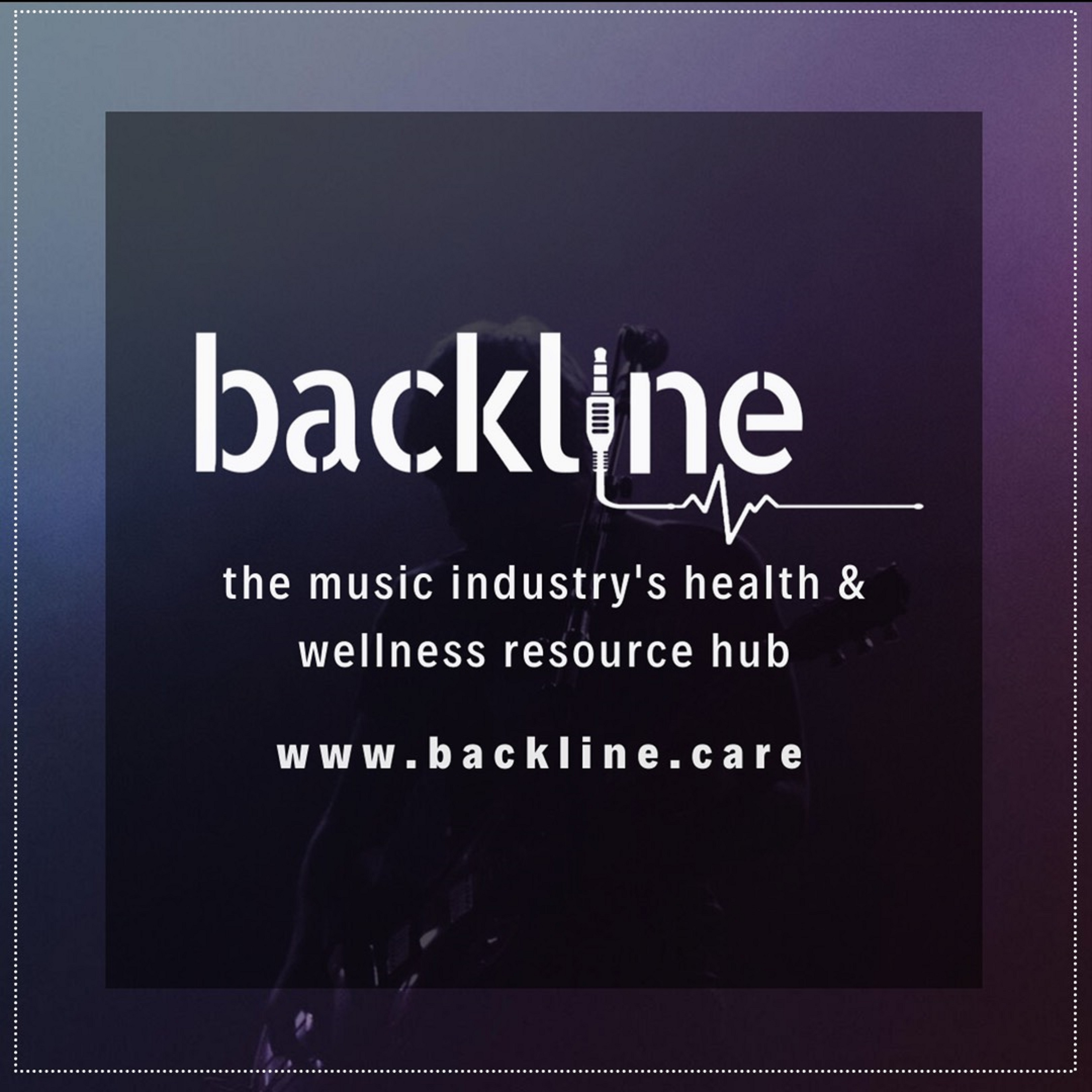 Backline:  The Music Industry's health & wellness resource hub