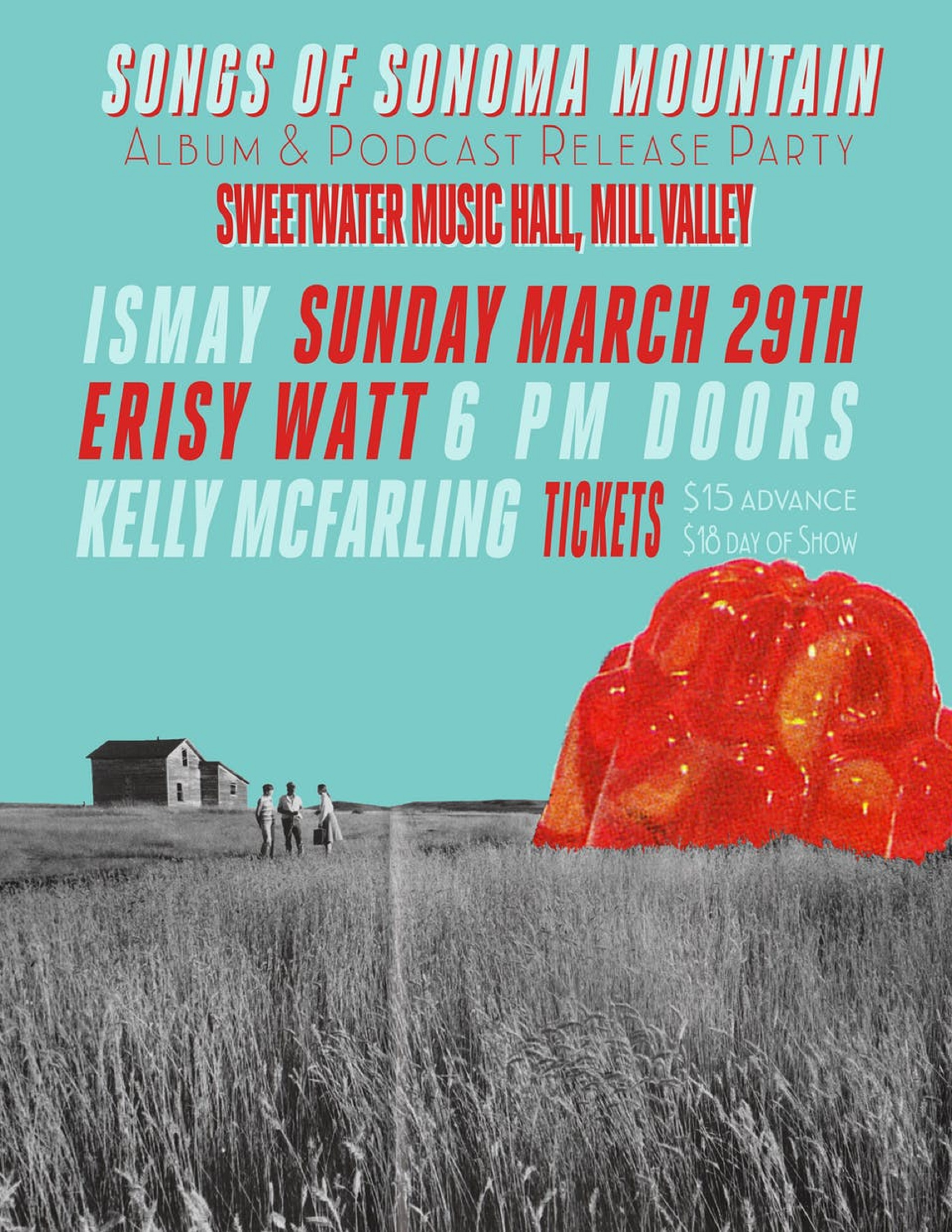 "Ismay announces album and podcast release party for ""Songs of Sonoma Mountain"" at Sweetwater, Sun, 3/29"
