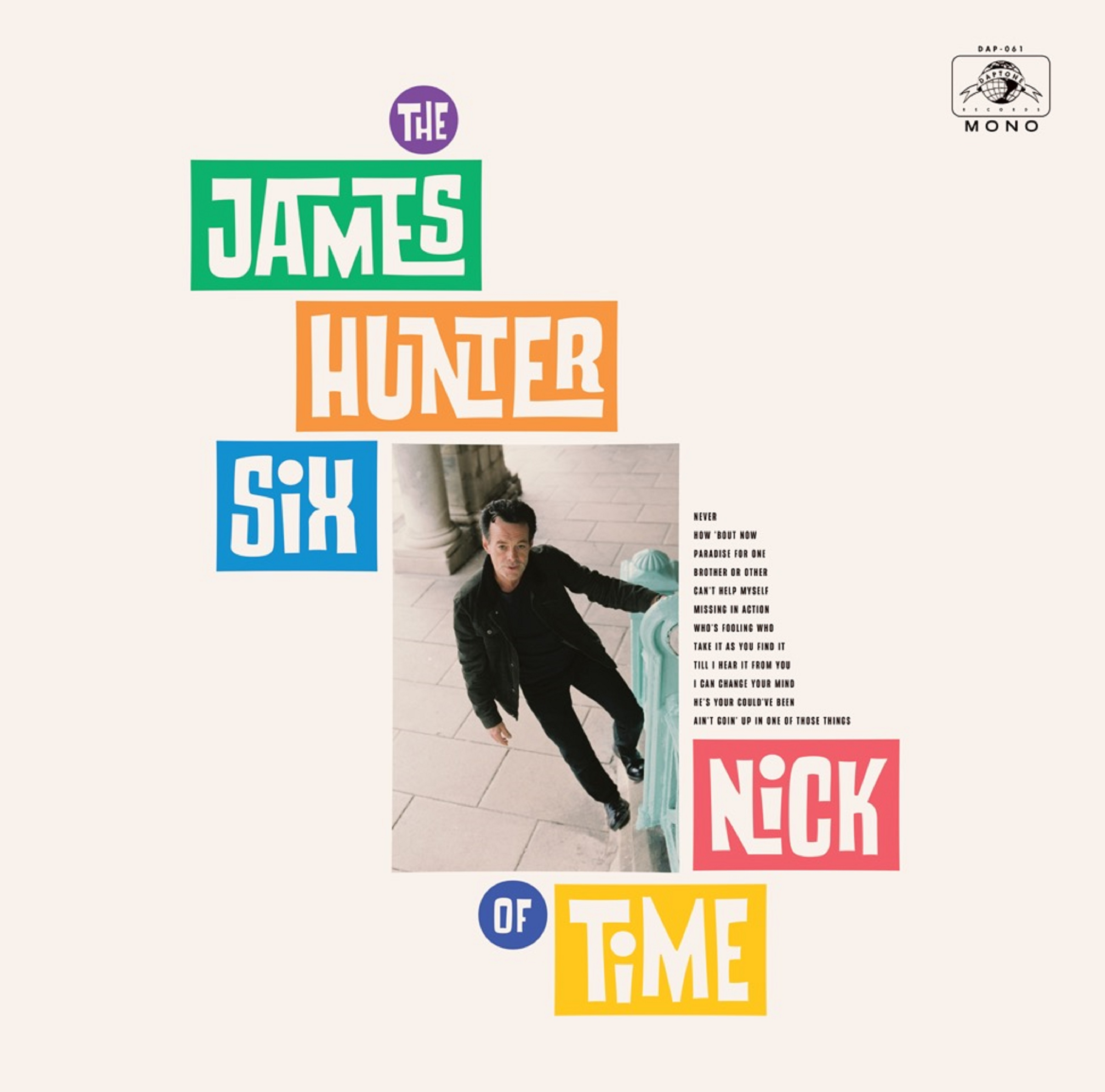 "New Album ""Nick of Time"" By The James Hunter Six"