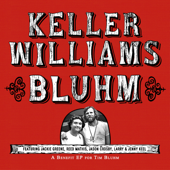 Keller Williams' Bluhm Available Now