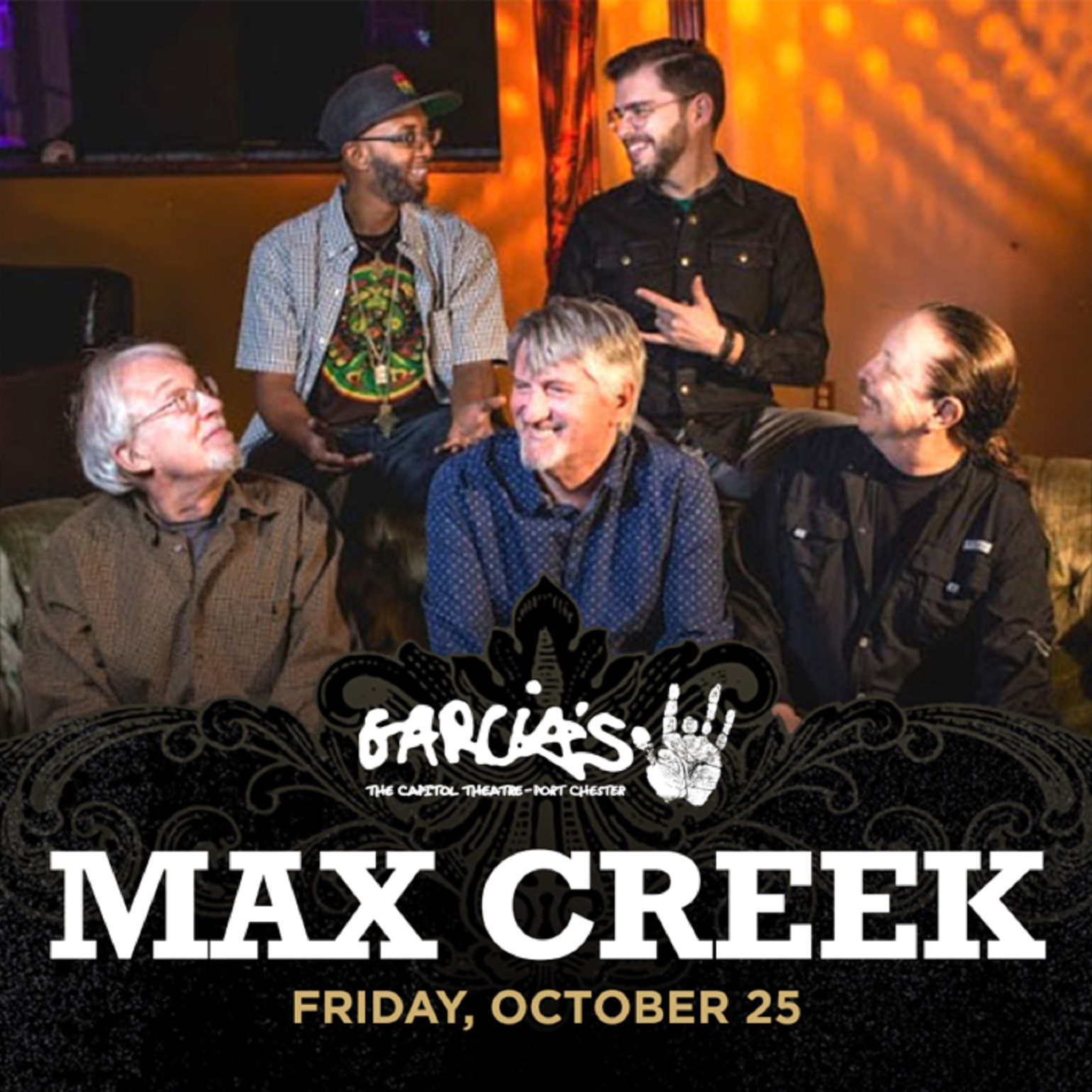 Max Creek Plays Garcia's on Friday, OCT 25